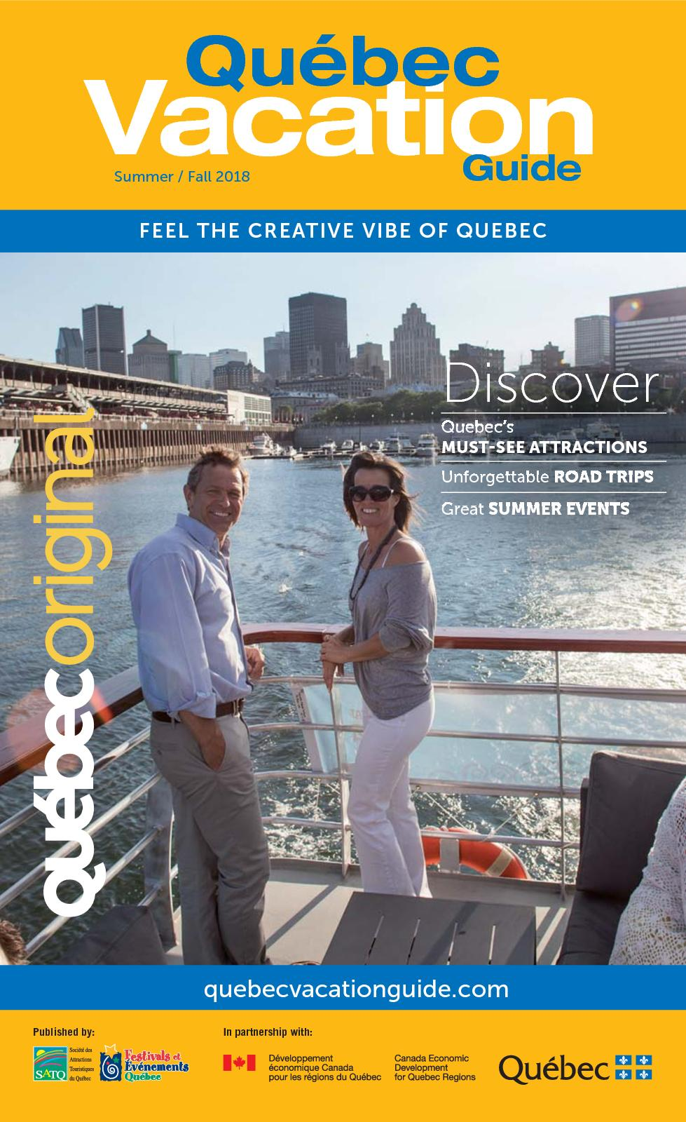 Calaméo - FEEL THE CREATIVE VIBE OF QUEBEC - Quebec Vacation Guide Summer /  Fall 2018