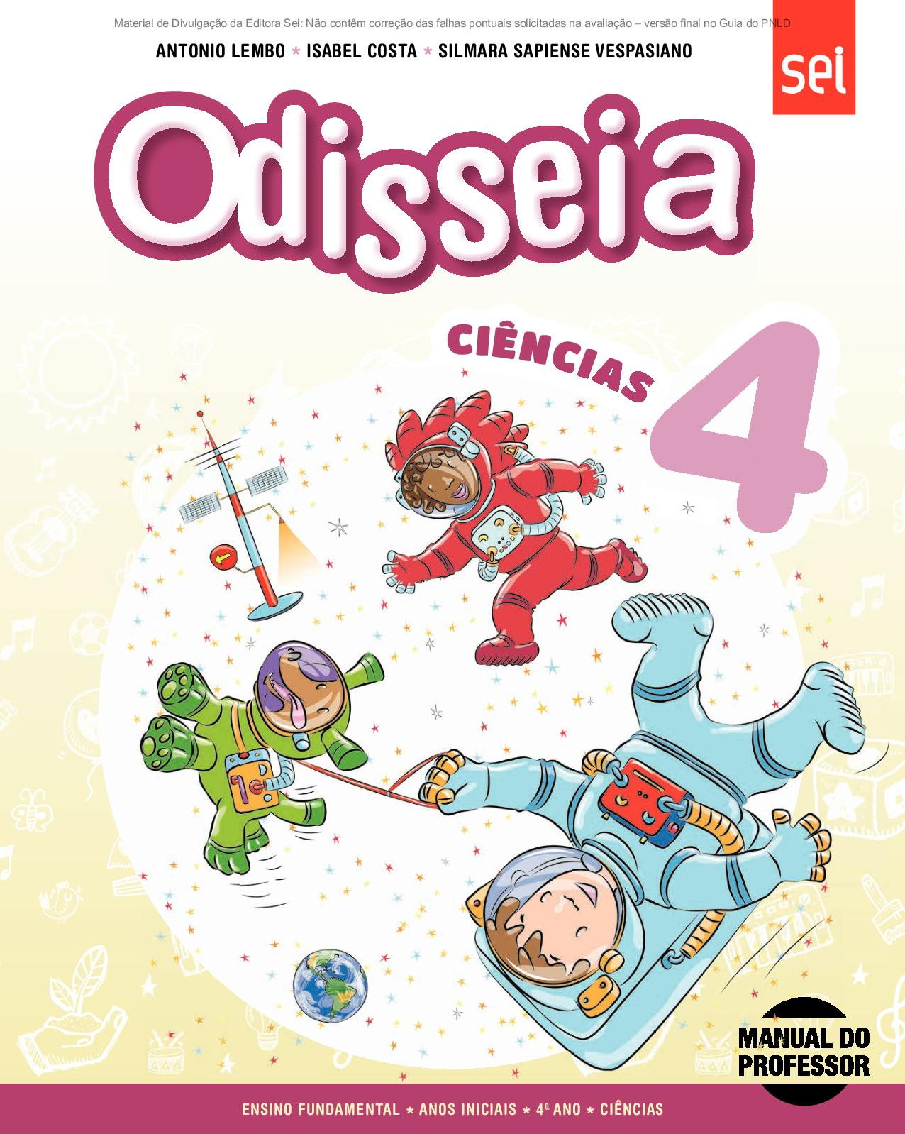 Calaméo - Coleção Odisseia - Ciências - Volume 4º ano PROFESSOR 527636629830e