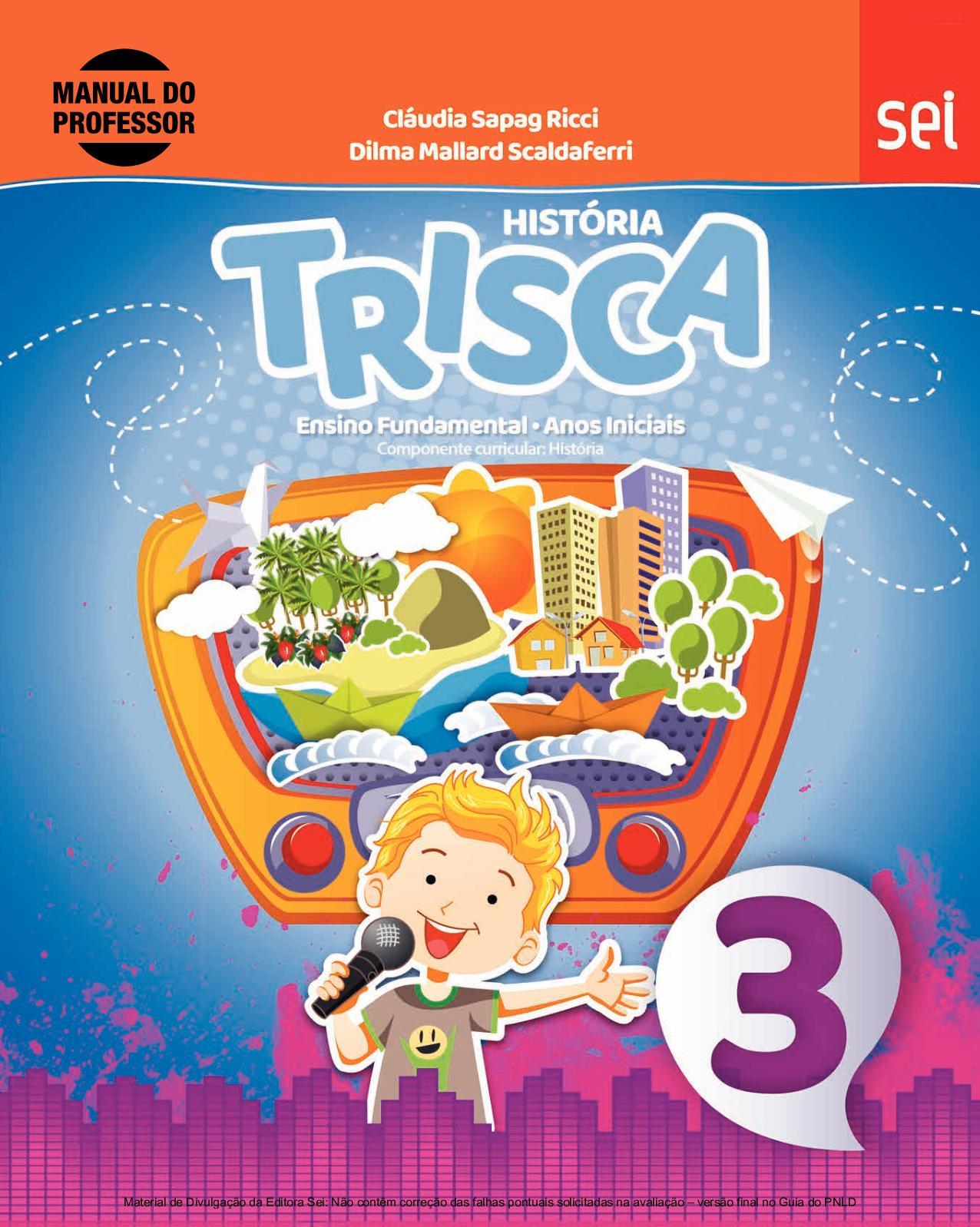 7060a6995305 Calaméo - Coleção Trisca - História - Volume 3º ano PROFESSOR