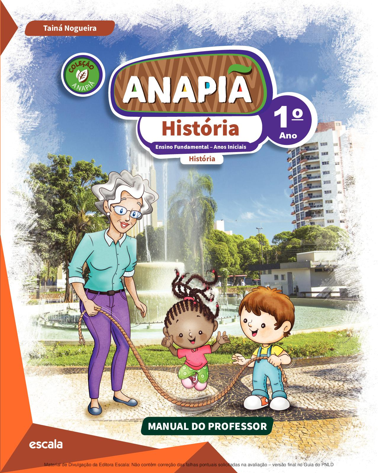 Calaméo Coleção Anapiã História Volume 1º ano PROFESSOR