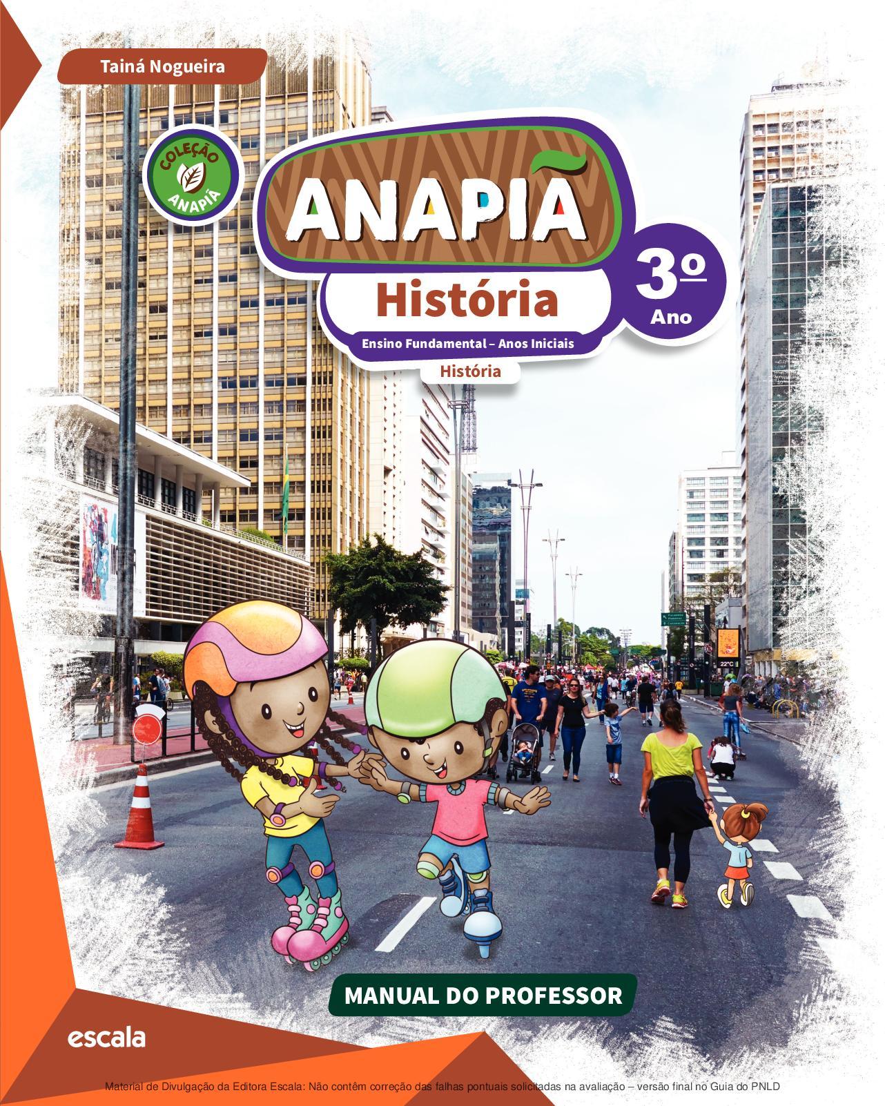 Calaméo - Coleção Anapiã - História - Volume 3º ano PROFESSOR 4fdeb3972e