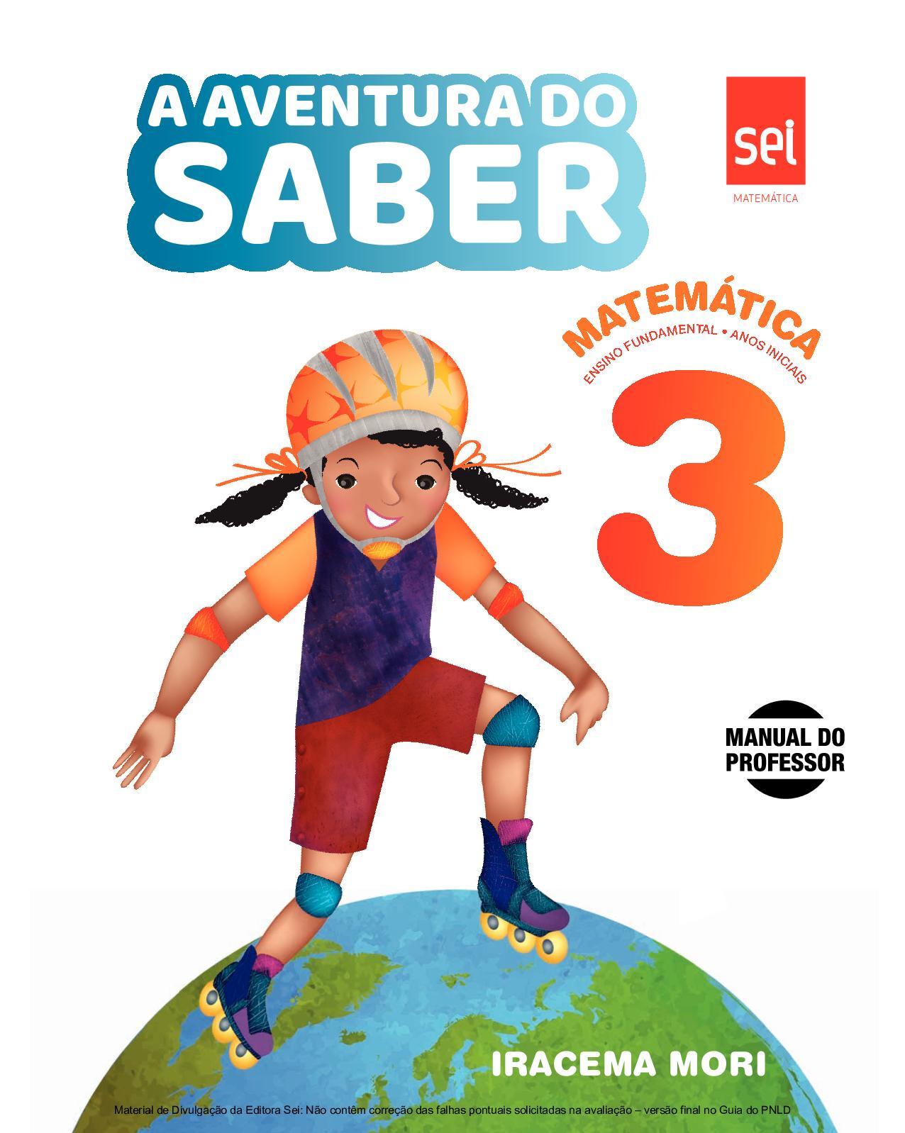 6d673b335 Calaméo - Coleção A Aventura do Saber - Matemática - Volume 3º ano PROFESSOR