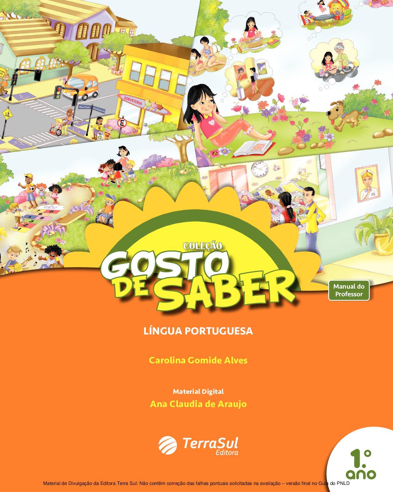 54fea4e892 Calaméo - Coleção Gosto de Saber - Língua Portuguesa - Volume 1º ano  PROFESSOR
