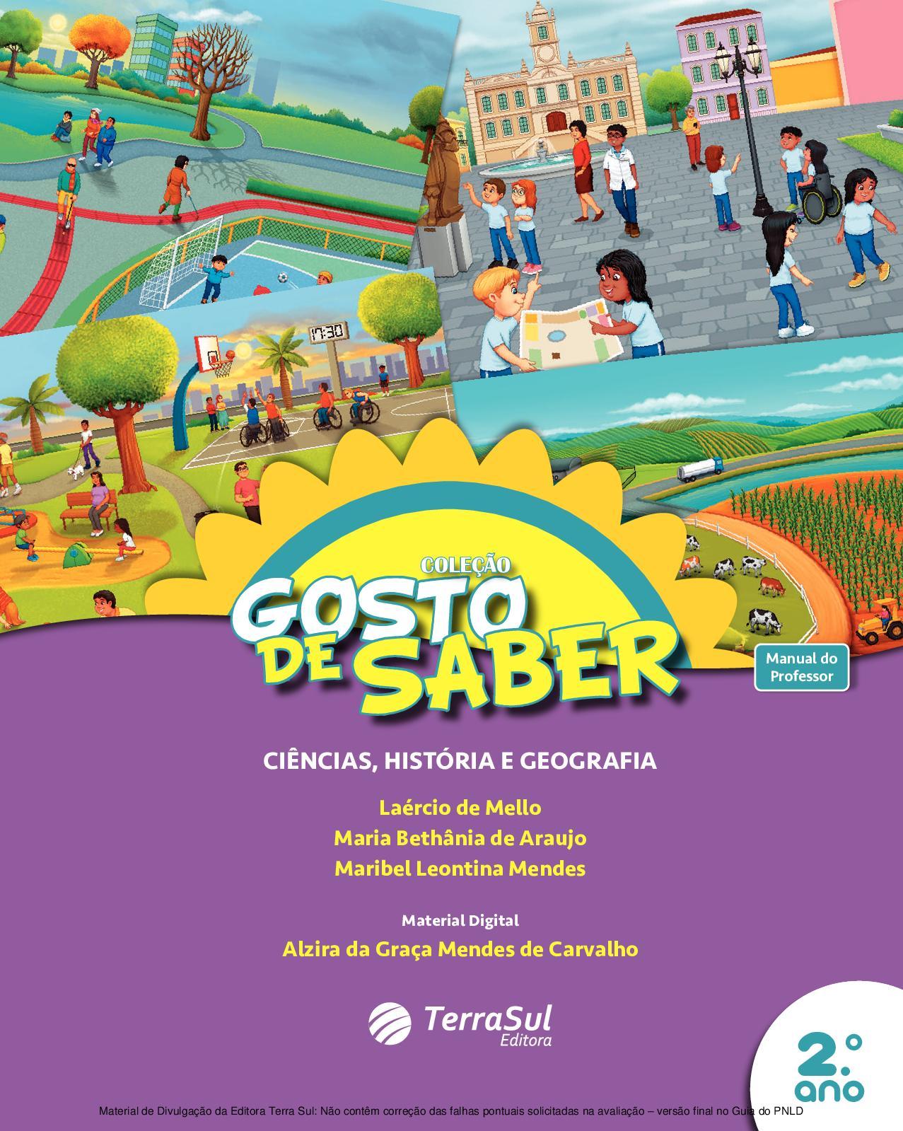 003639a79fbee Calaméo - Coleção Gosto de Saber - Interdisciplinar Ciências, História e  Geografia - Volume 2º ano PROFESSOR