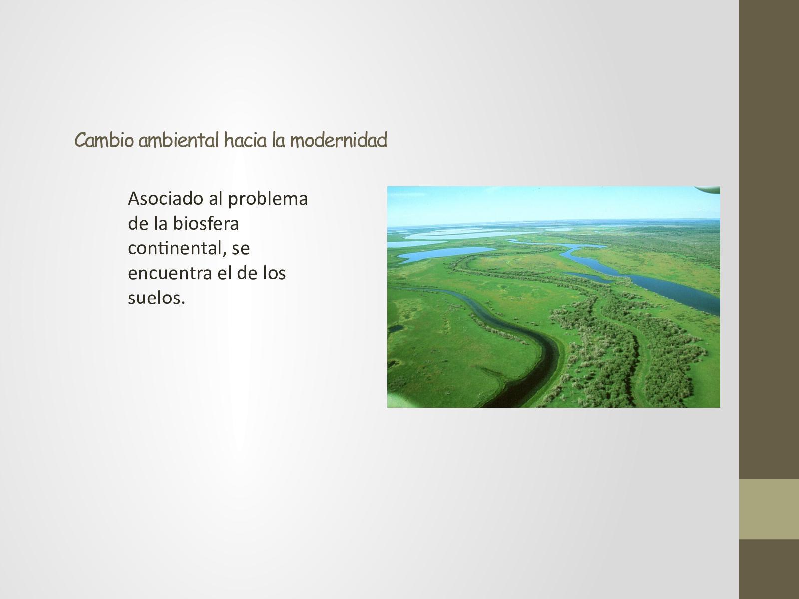 Cambio Ambiental Hacia La Modernidad