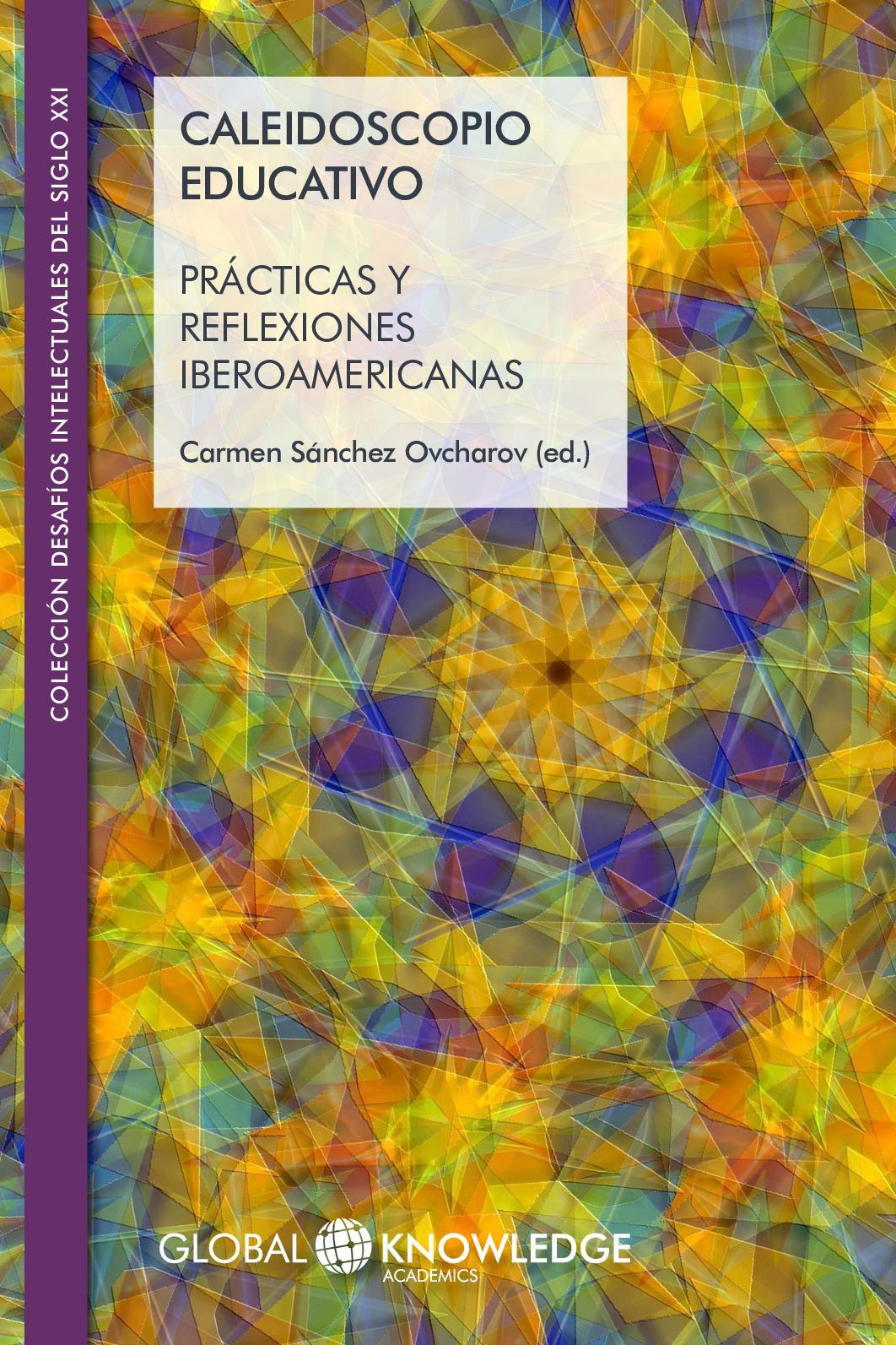 Calaméo Caleidoscopio Educativo Prácticas Y Reflexiones Iberoamericanas