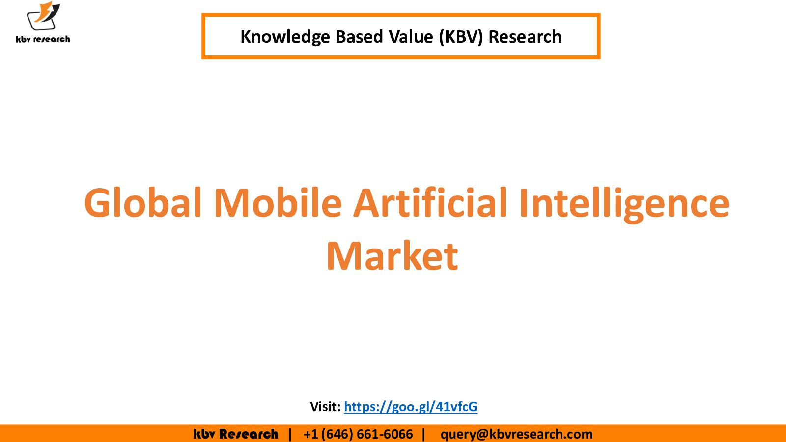 Calaméo - Global Mobile Artificial Intelligence Market