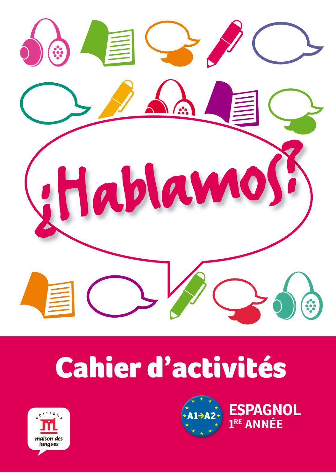 Calaméo Hablamos 1 Cahier Dactivités