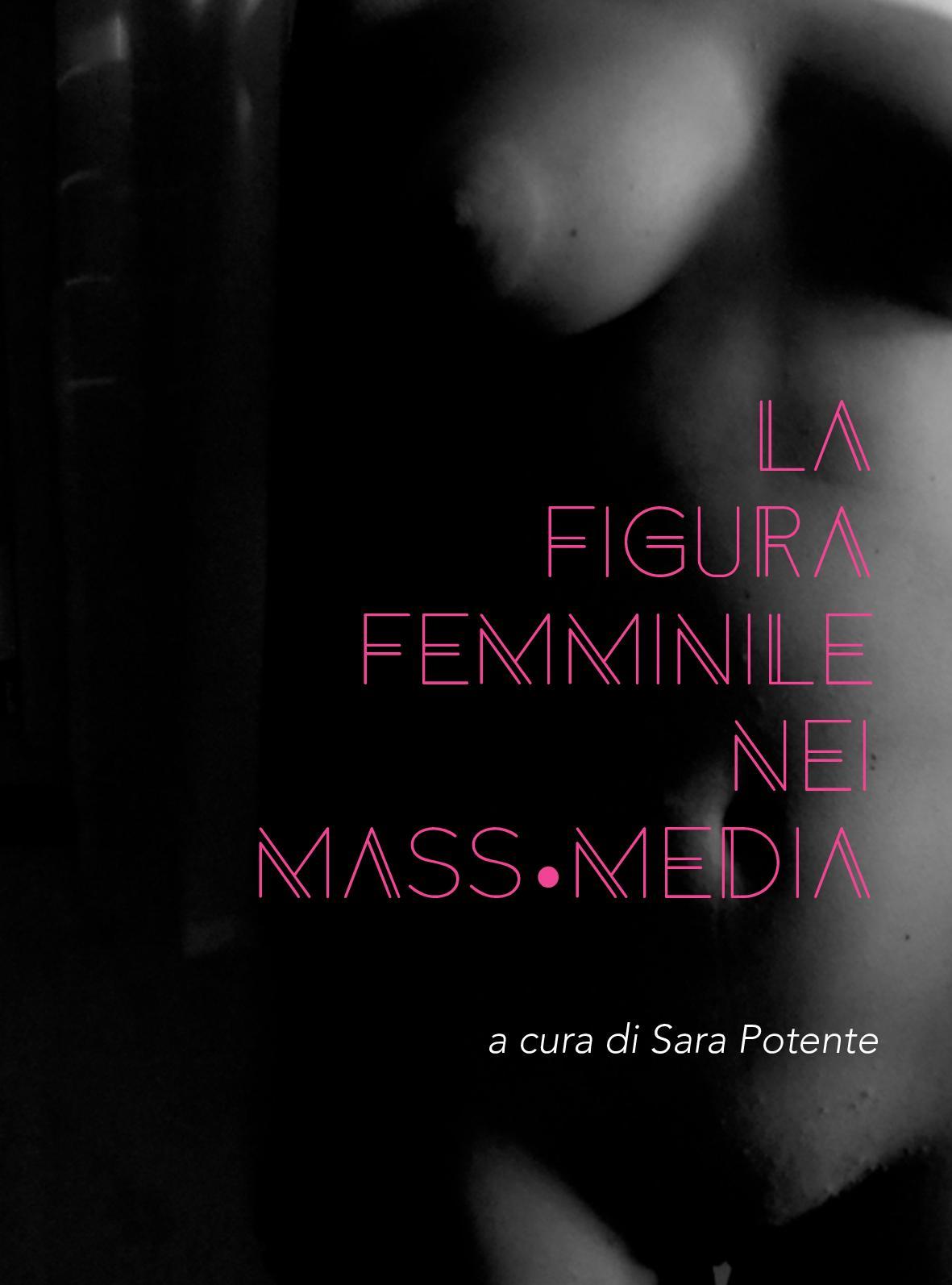 b0dfd7a7f6 Calaméo - La Figura Femminile Nei Mass-Media - tesi teorica
