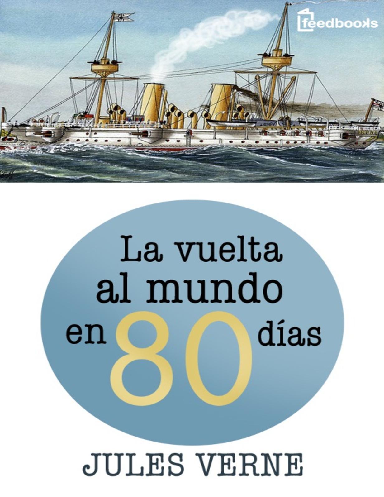 Dias La Mundo En 80 Verne Vuelta Al Julio Calaméo SqzMGjLUVp