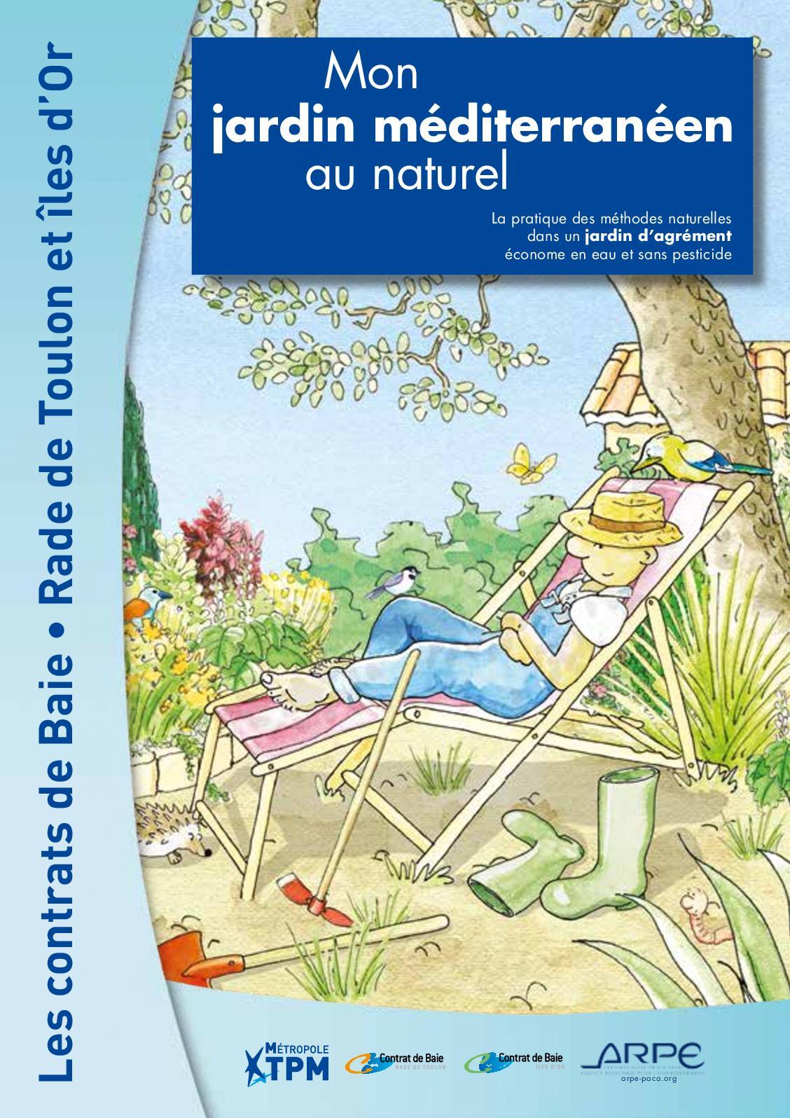 Plante Méditerranéenne Sans Arrosage calaméo - mon jardin méditerranéen au naturel 2018
