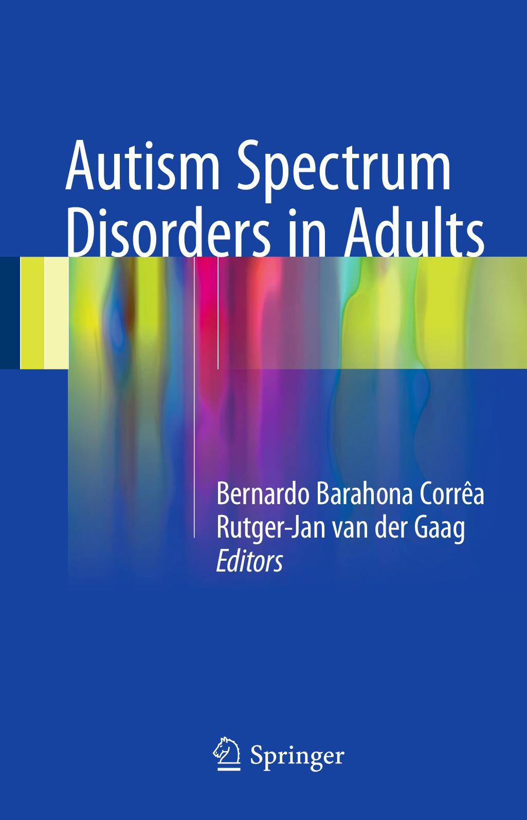 Calam O Autism Spectrum Disorders In Adults 2017