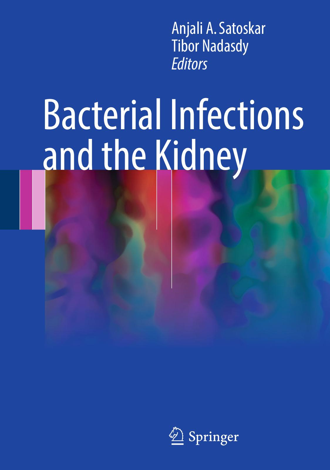 Calaméo - Bacterial Infections And The Kidney 2017