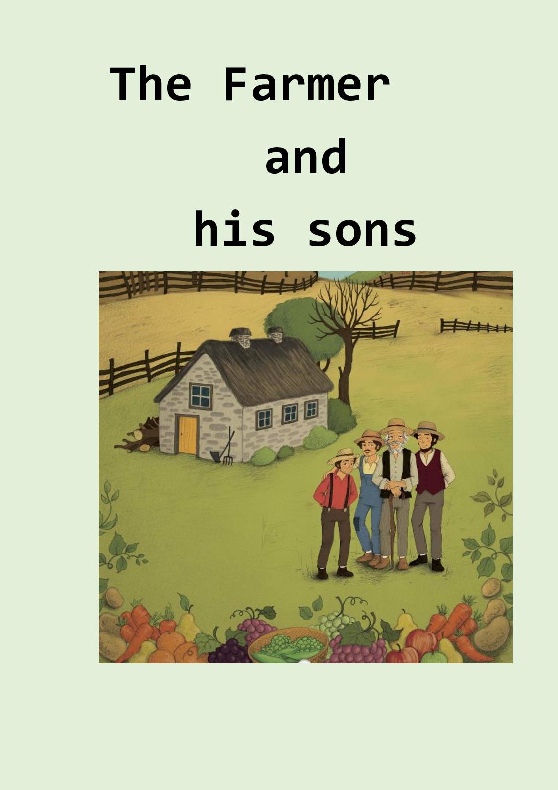 Calaméo - The Farmer And His Sons