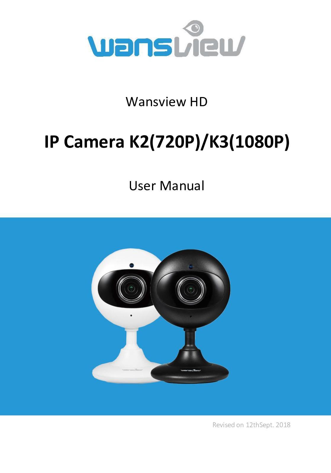 Calaméo - User Manual Of Wansview Indoor Cameras K2 & K3