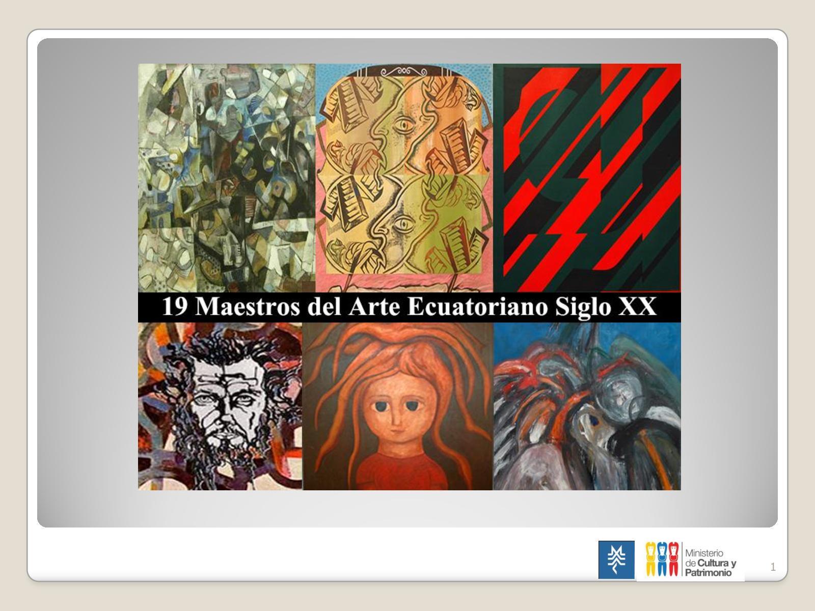 19 MAESTROS DEL ARTE ECUATORIANO DEL SIGLO XX