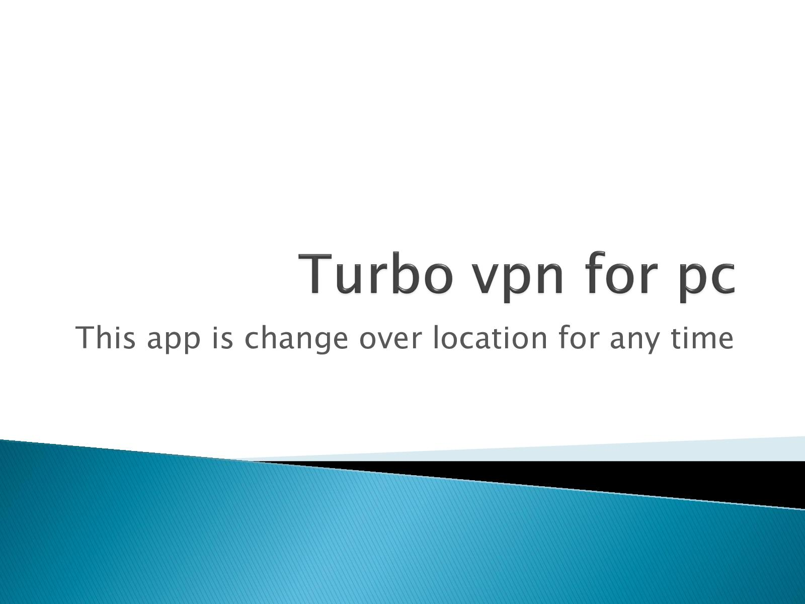 Calaméo - Turbo Vpn For Pc