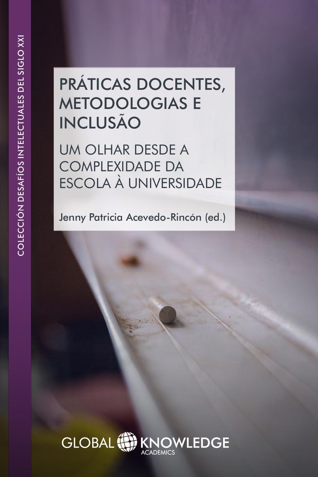 Calaméo Práticas Docentes Metodologias E Inclusão Um
