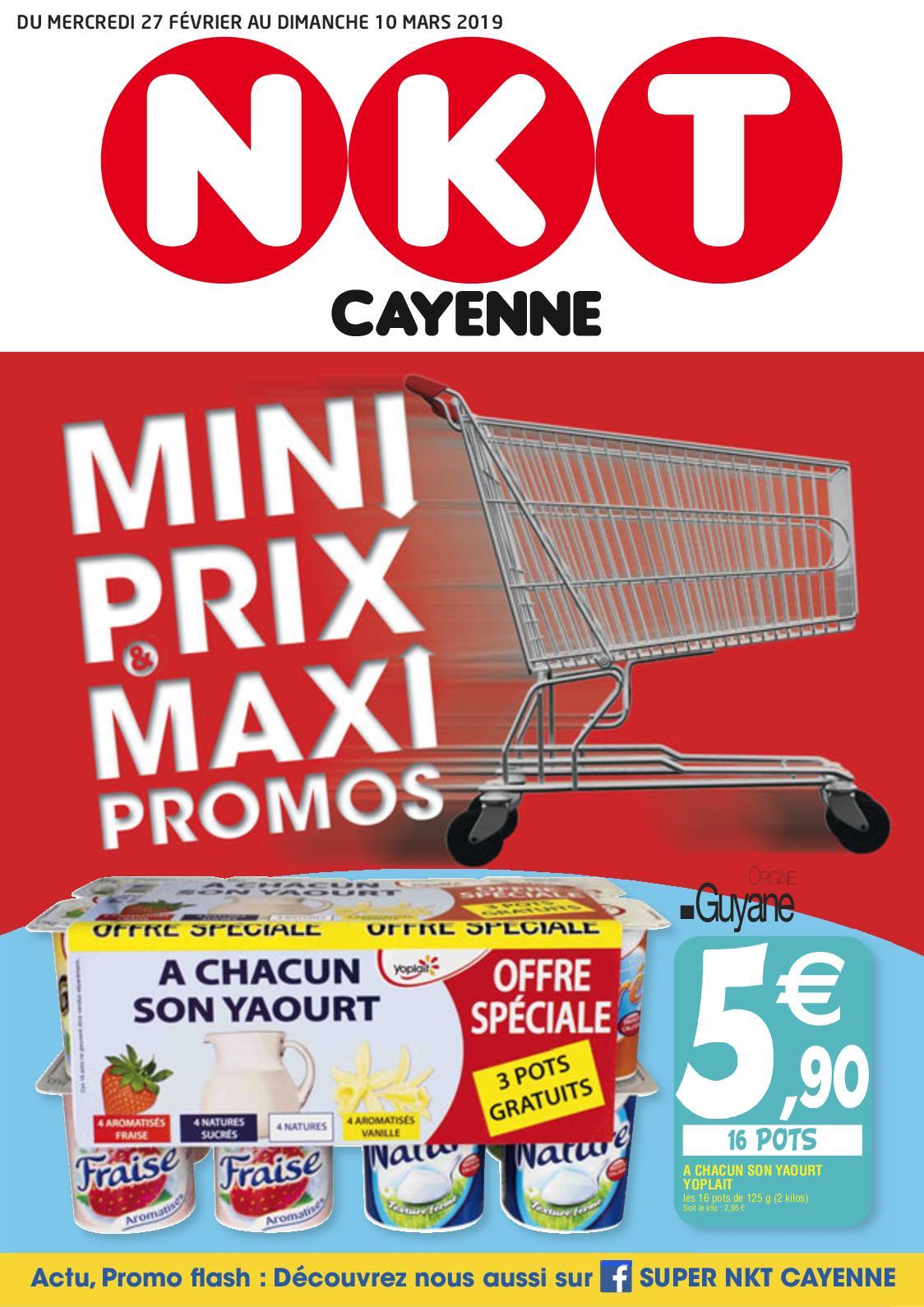 """NKT Cayenne - Catalogue """"Mini Prix, Maxi Promos"""" du 27/02 au 10/03/2019"""