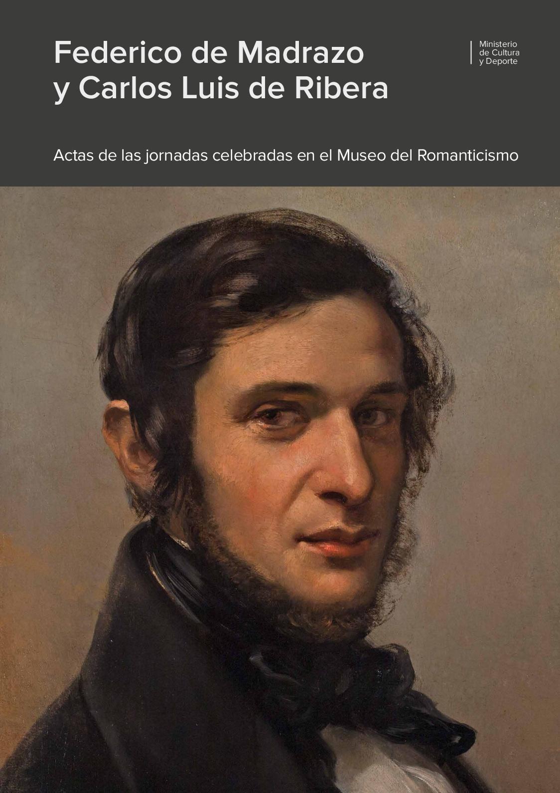 eda050196 Calaméo - Federico de Madrazo y Carlos Luis de Ribera. Pintores del  Romanticismo españo