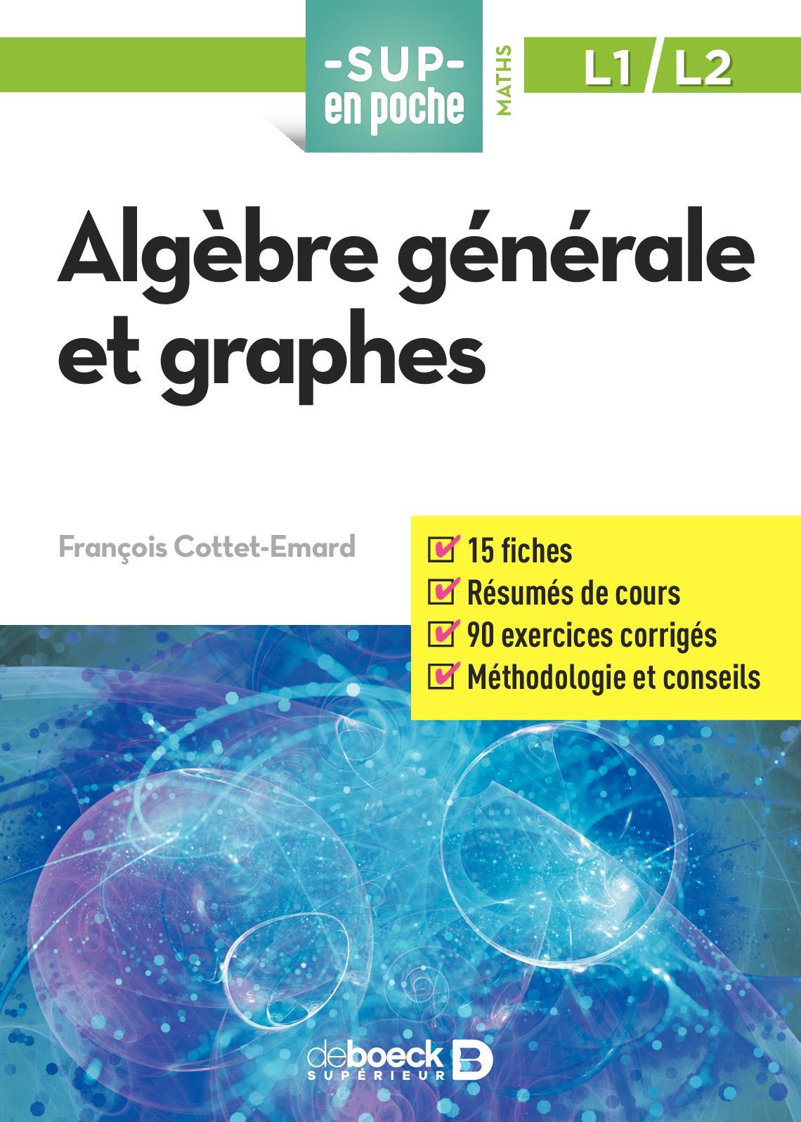 Algèbre générale et graphes