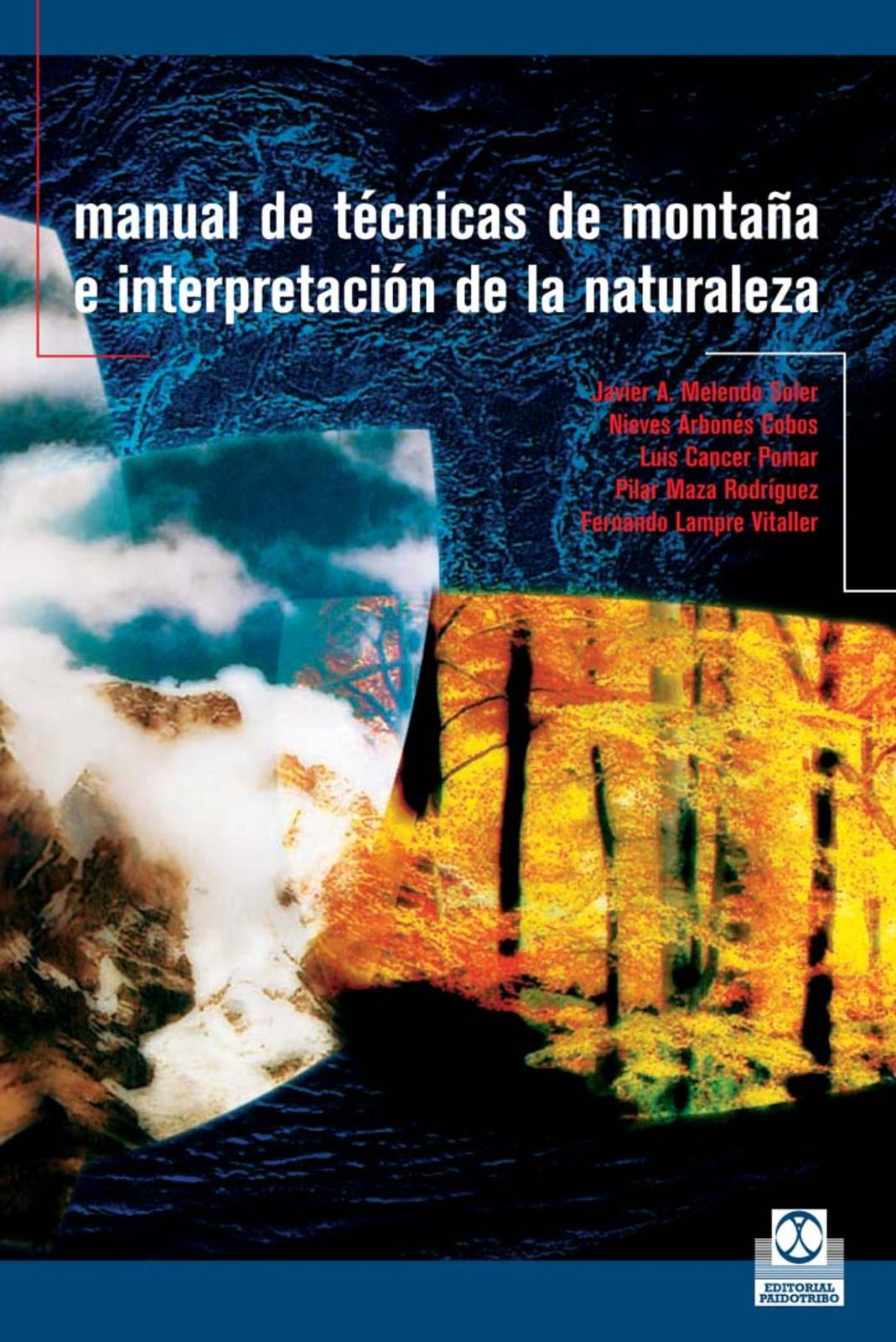 9720a5641fb Calaméo - Manual De Tecnicas De Montaña E Interpretacion De La Naturaleza