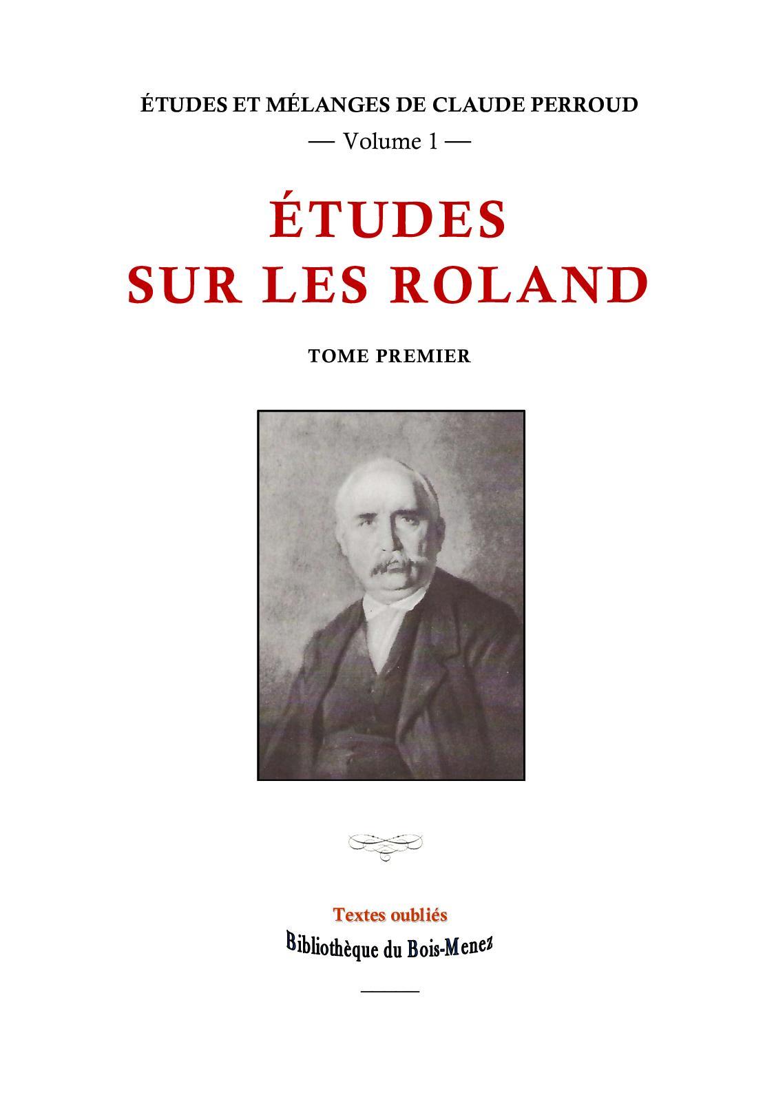 c2f55d6d69b1dd Calaméo - Claude Perroud. Études sur les Roland, tome 1er