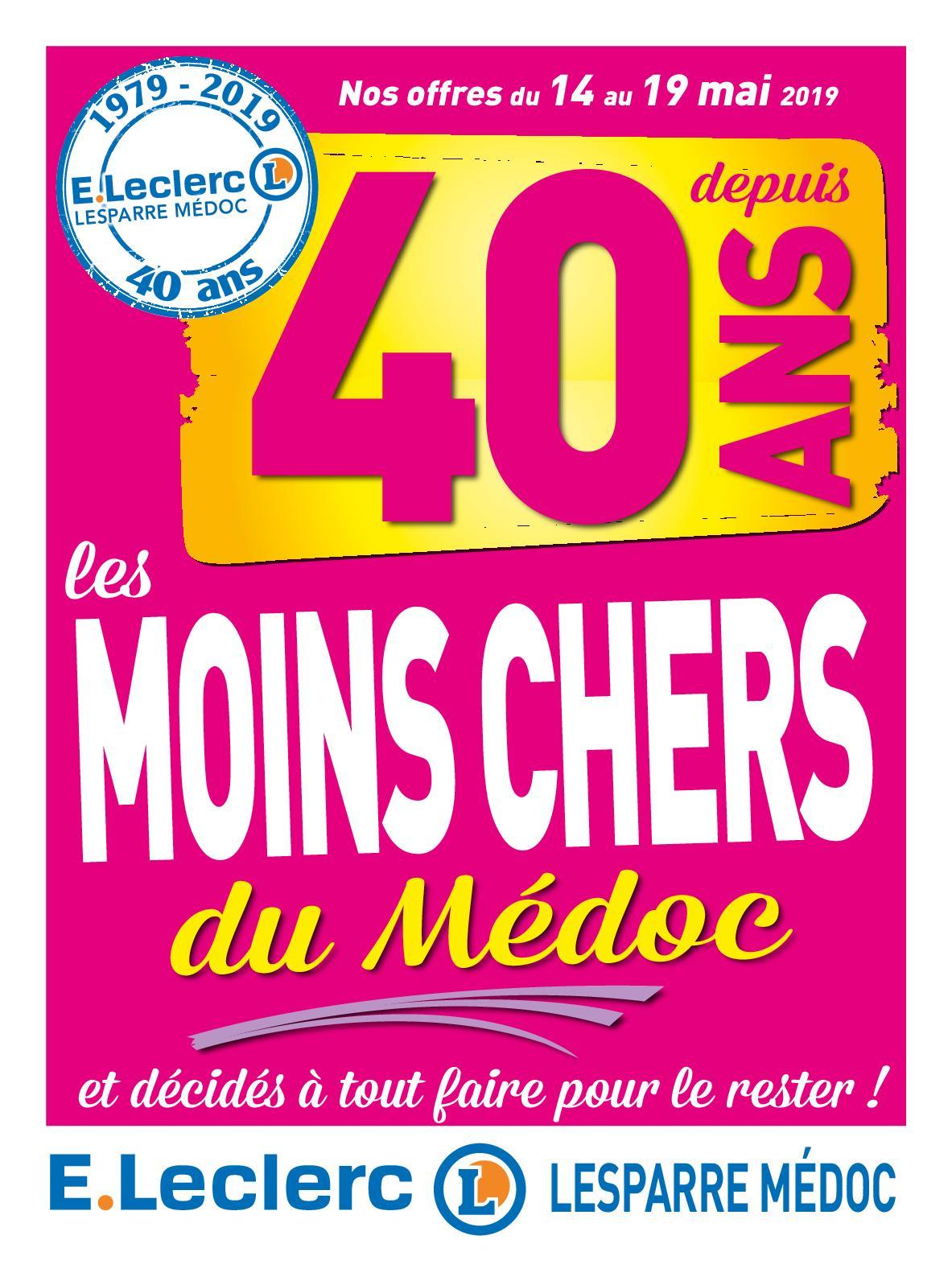 Calaméo - E.Leclerc Lesparre Médoc - Catalogue 40 ans