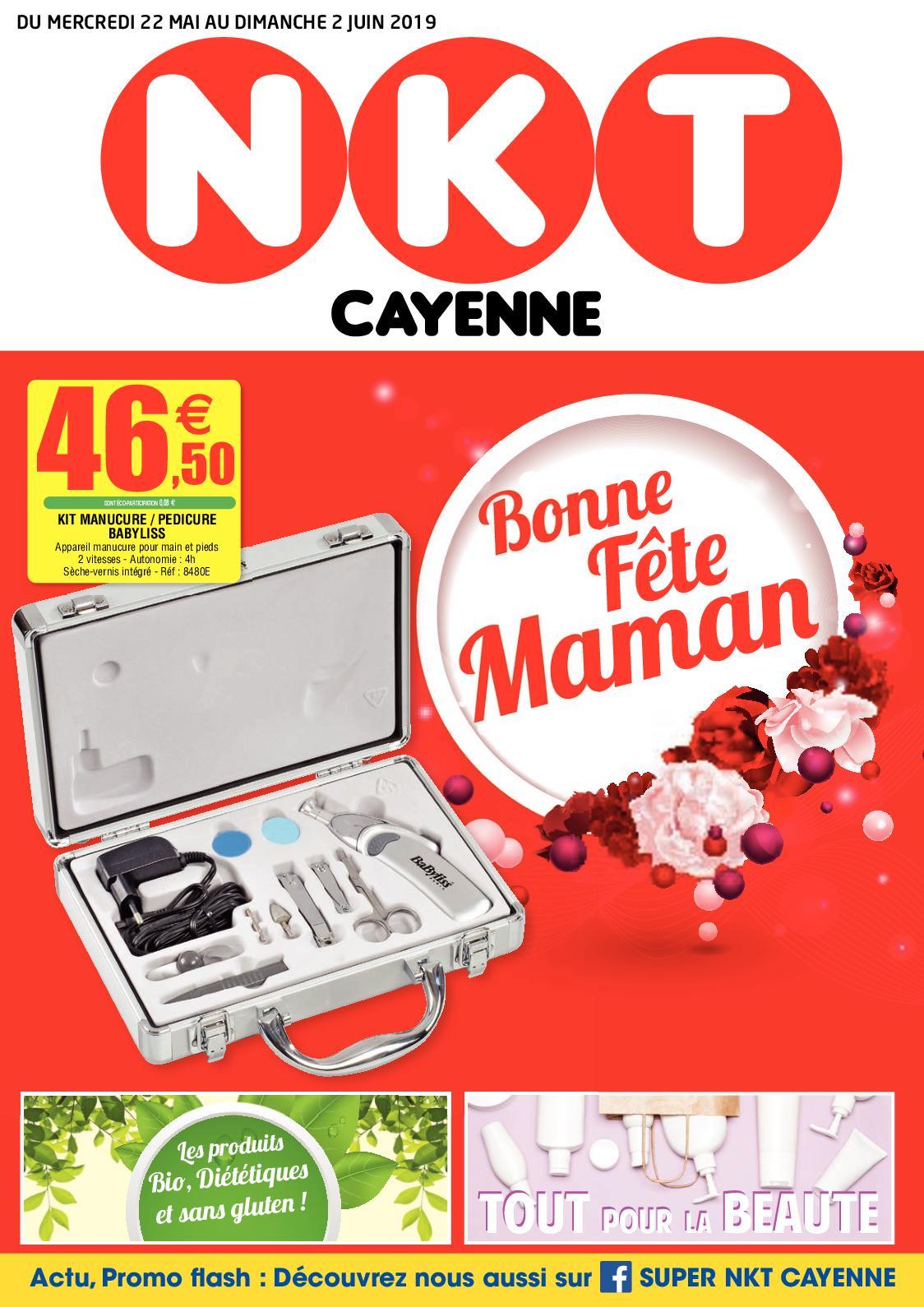"""NKT Cayenne - Catalogue """"Bonne Fête Maman"""" du 22 Mai au 02 Juin 2019"""