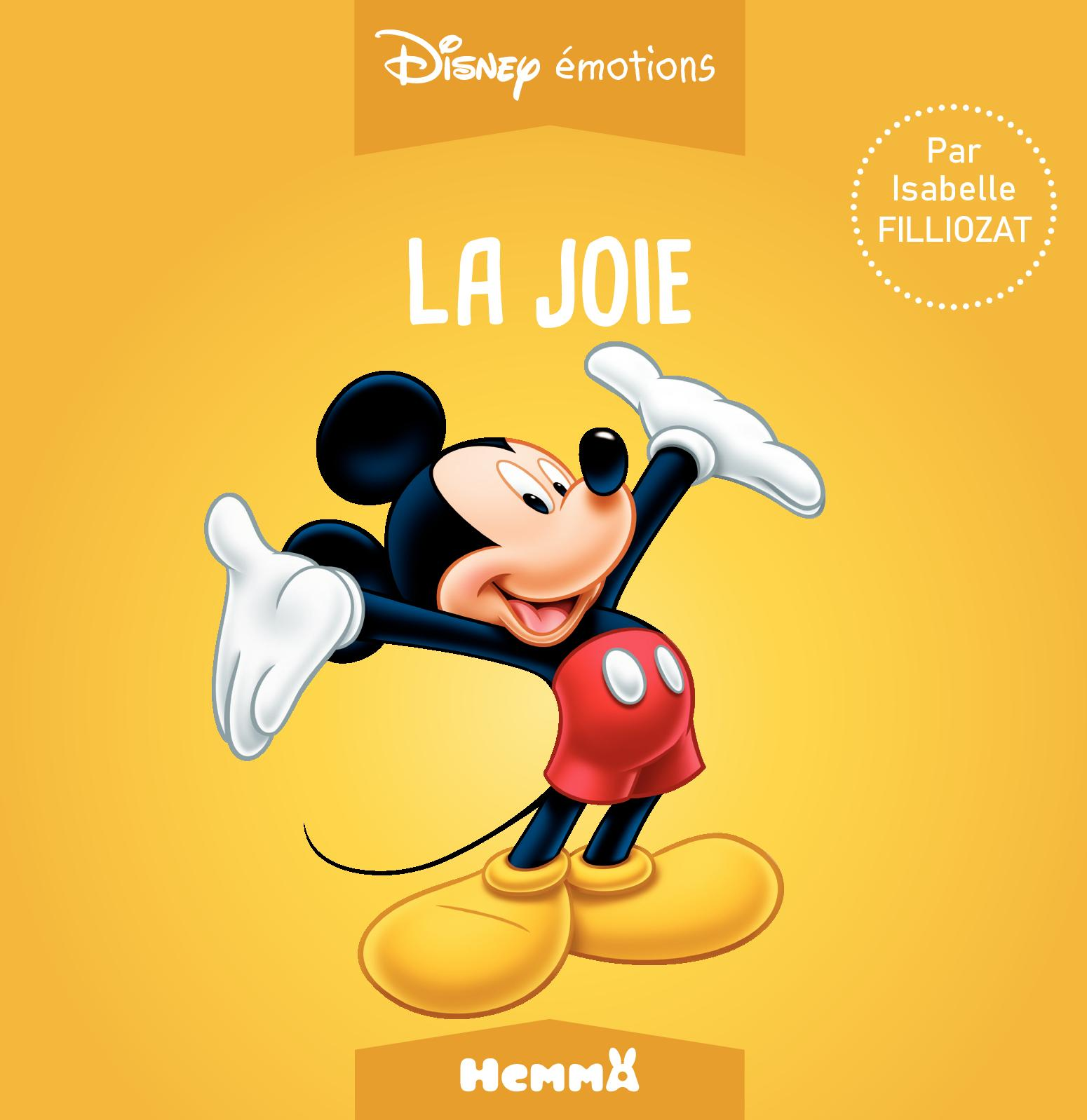 Disney émotions - Mickey - La joie