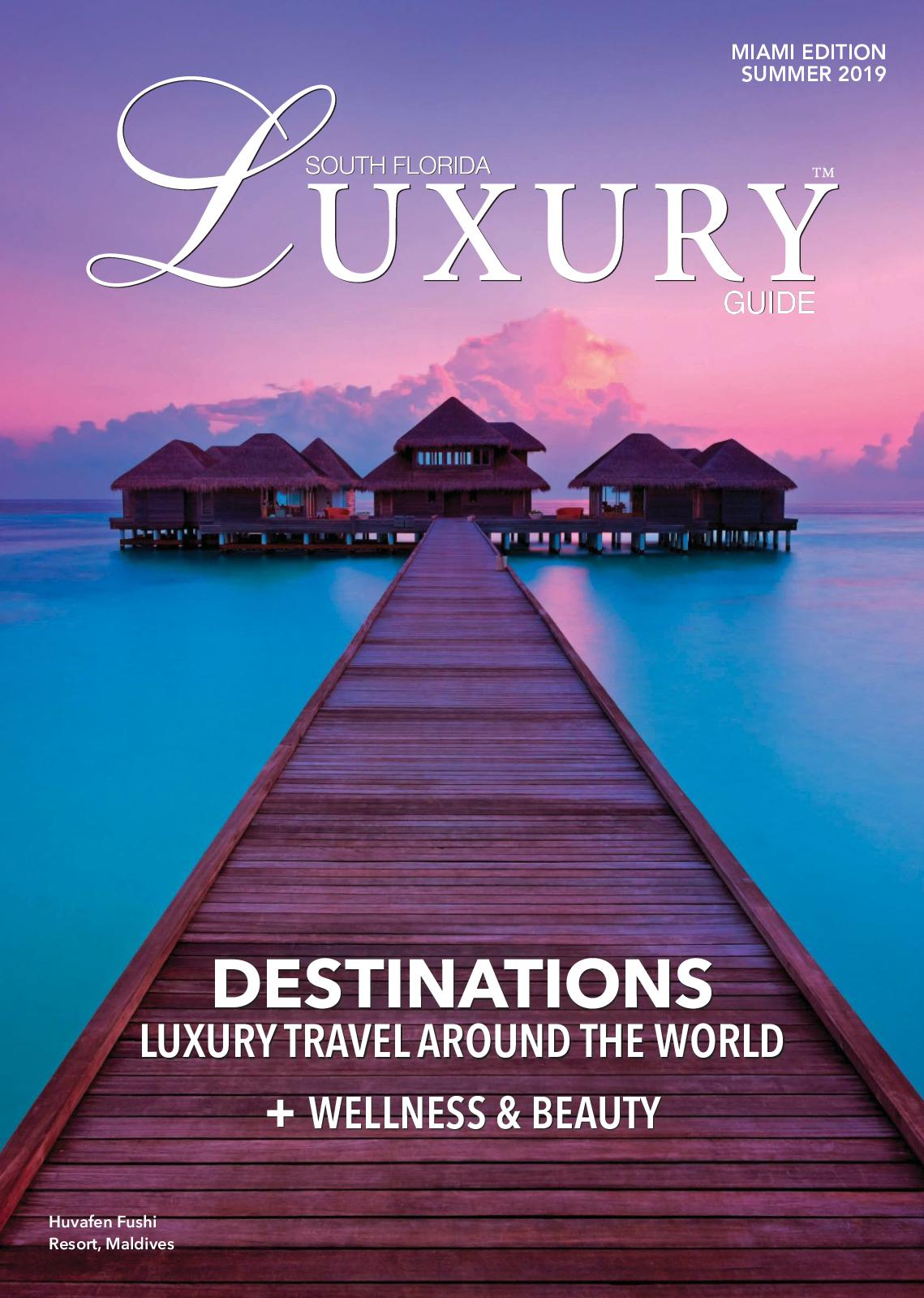 Calaméo - Luxury Magazine Summer 2019