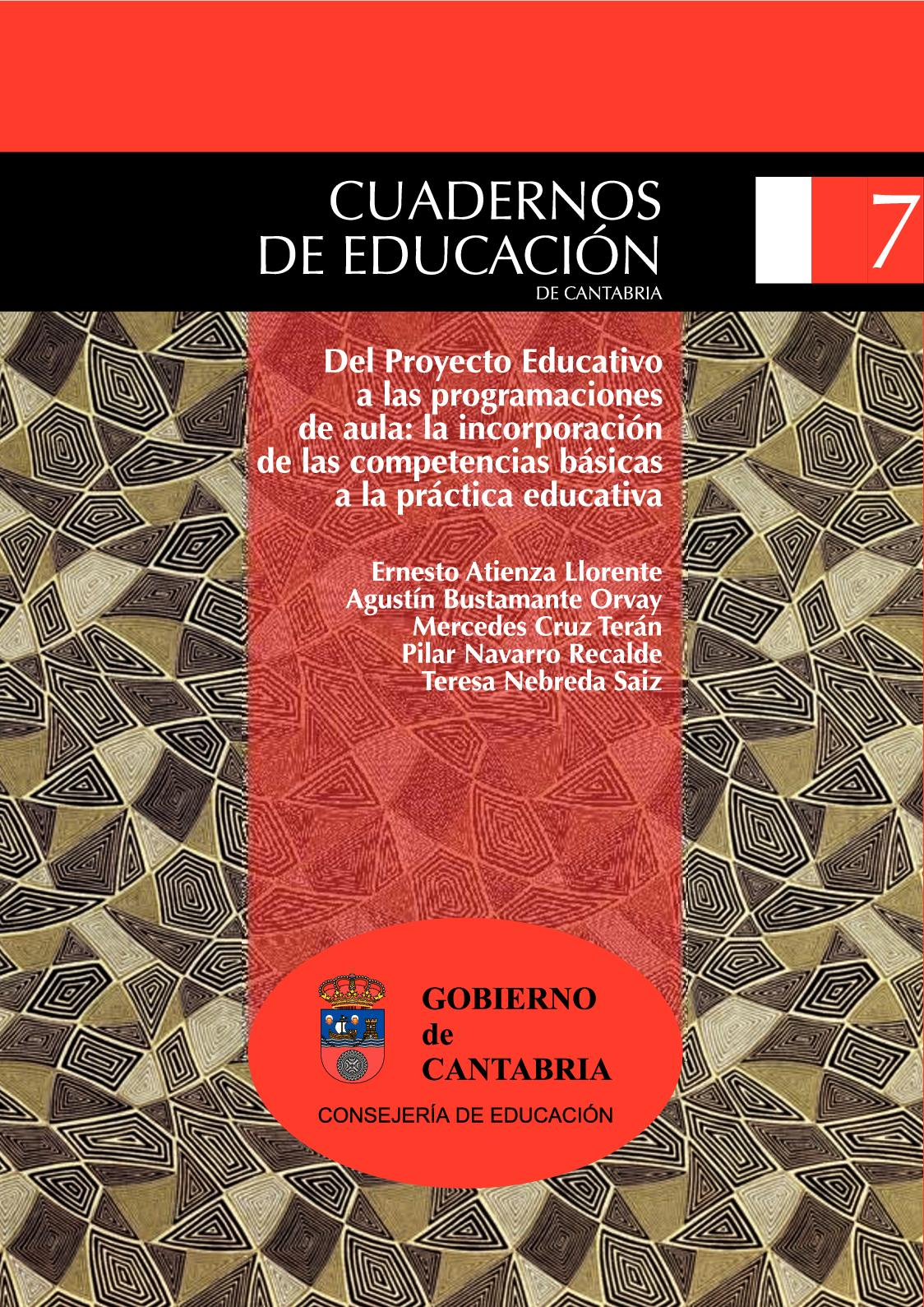 Del Proyecto Educativo A Las Programaciones Del Aula. La De Las Competencias Básicas A La Práctica Educativa