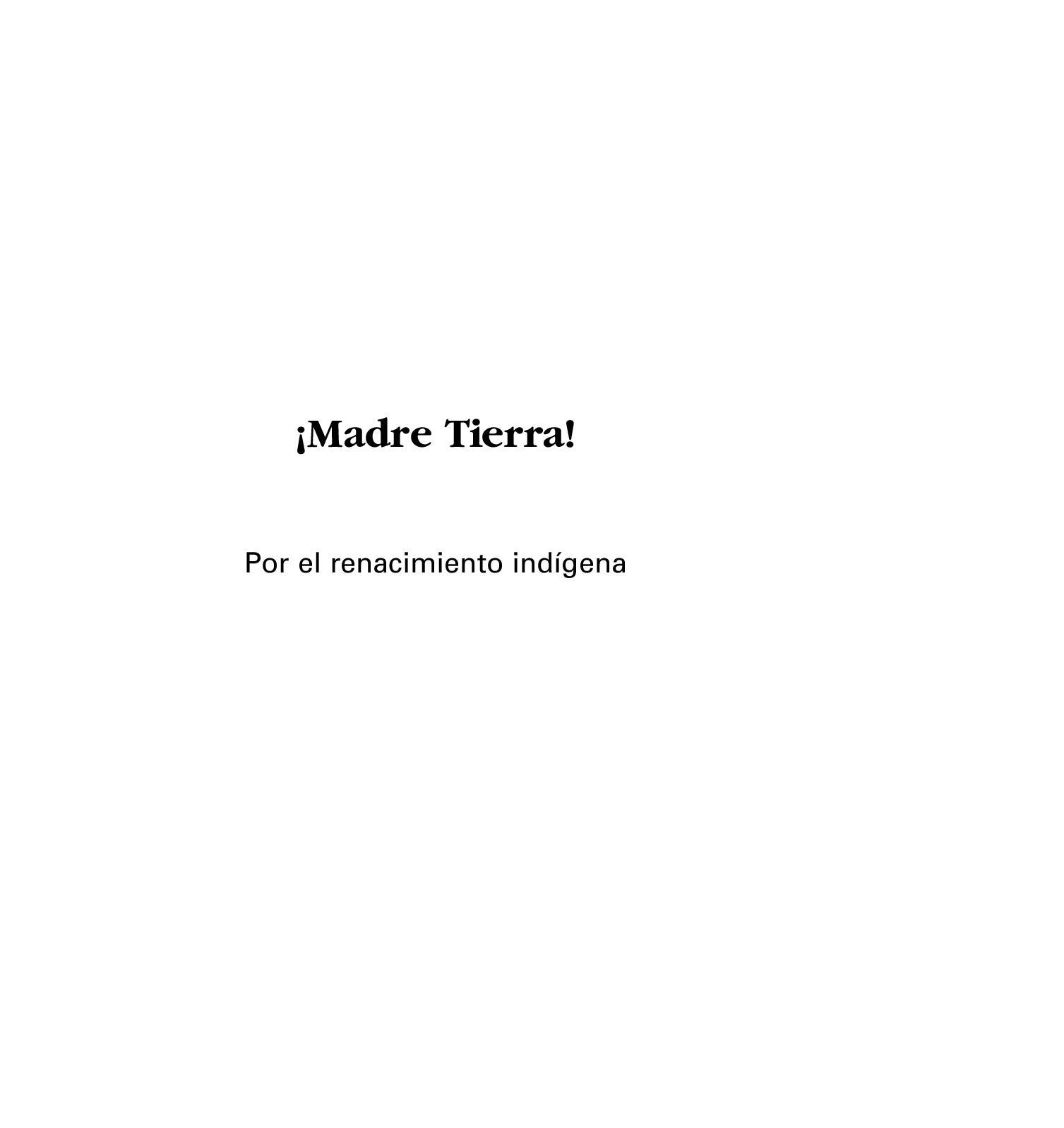 Calaméo Madre El TierraPor Renacimiento Indígena 3j4RLqA5