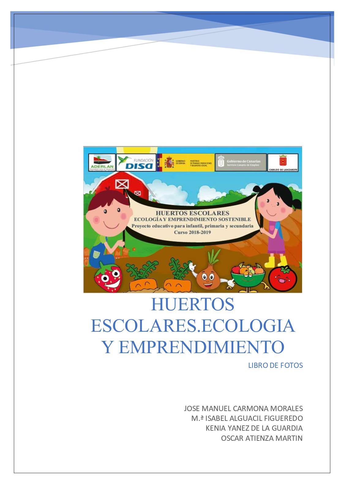 Huertos Escolares 2018/2019. Libro de Fotos