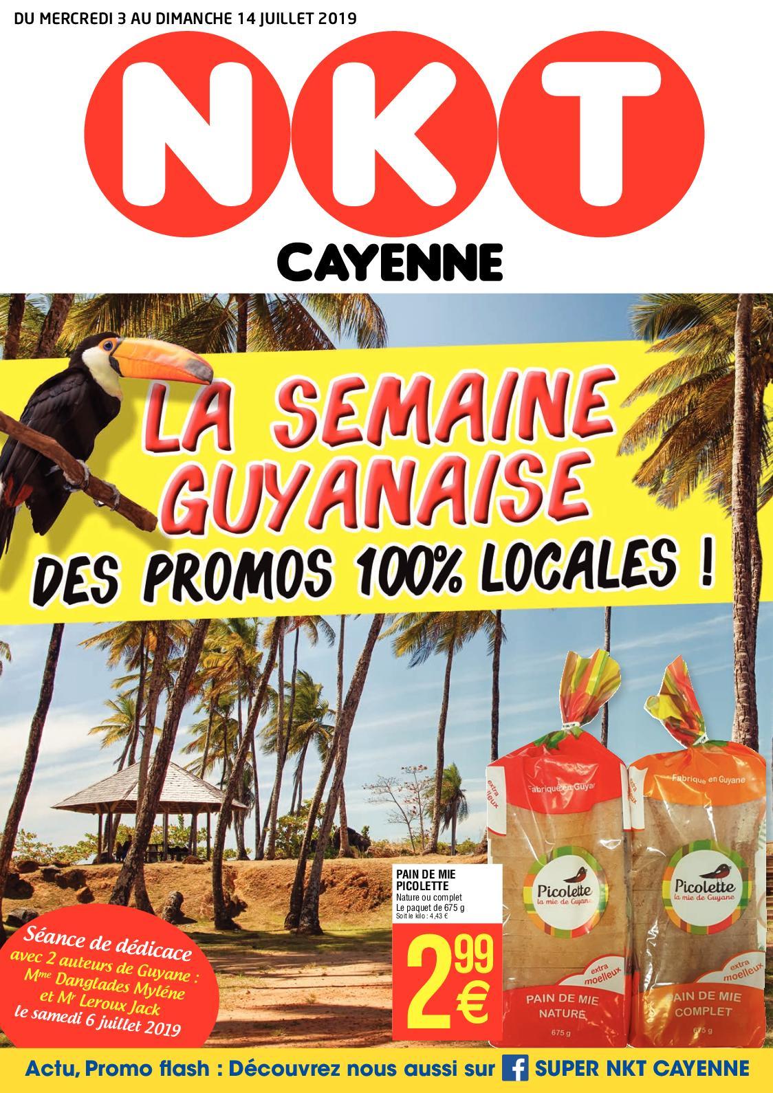Super NKT Cayenne - Catalogue Semaine Guyanaise du 03 Juillet au 14 Juillet 2019