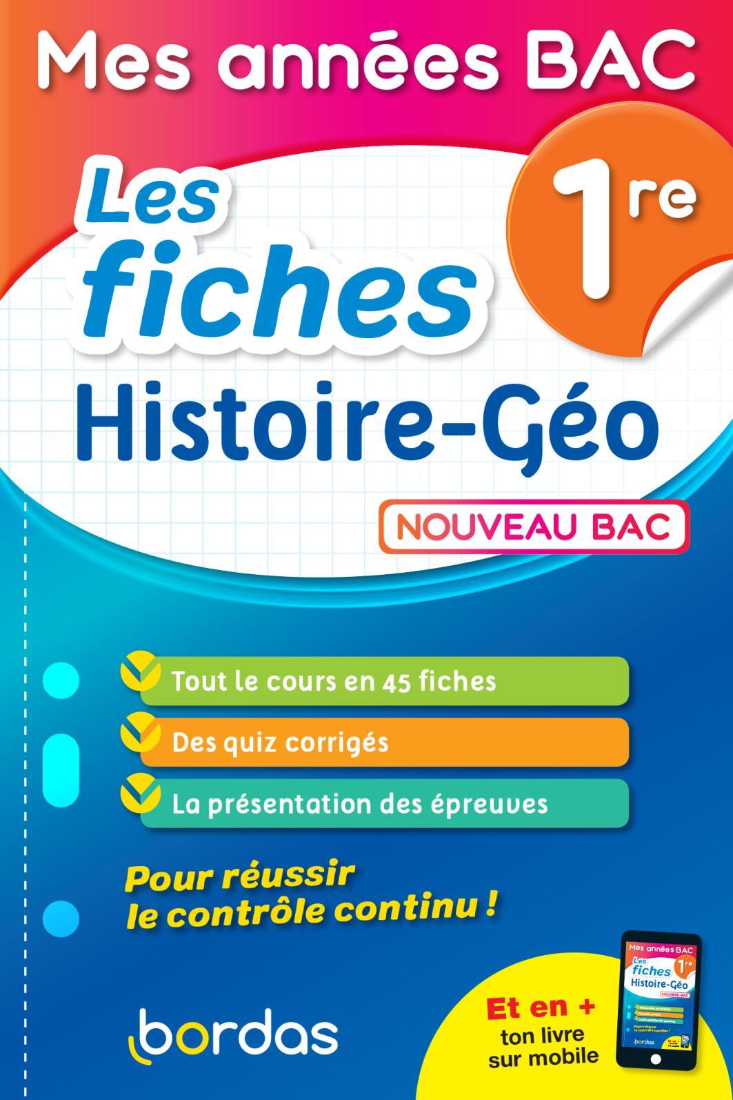Mes années Bac - Fiches Histoire-Géographie 1re