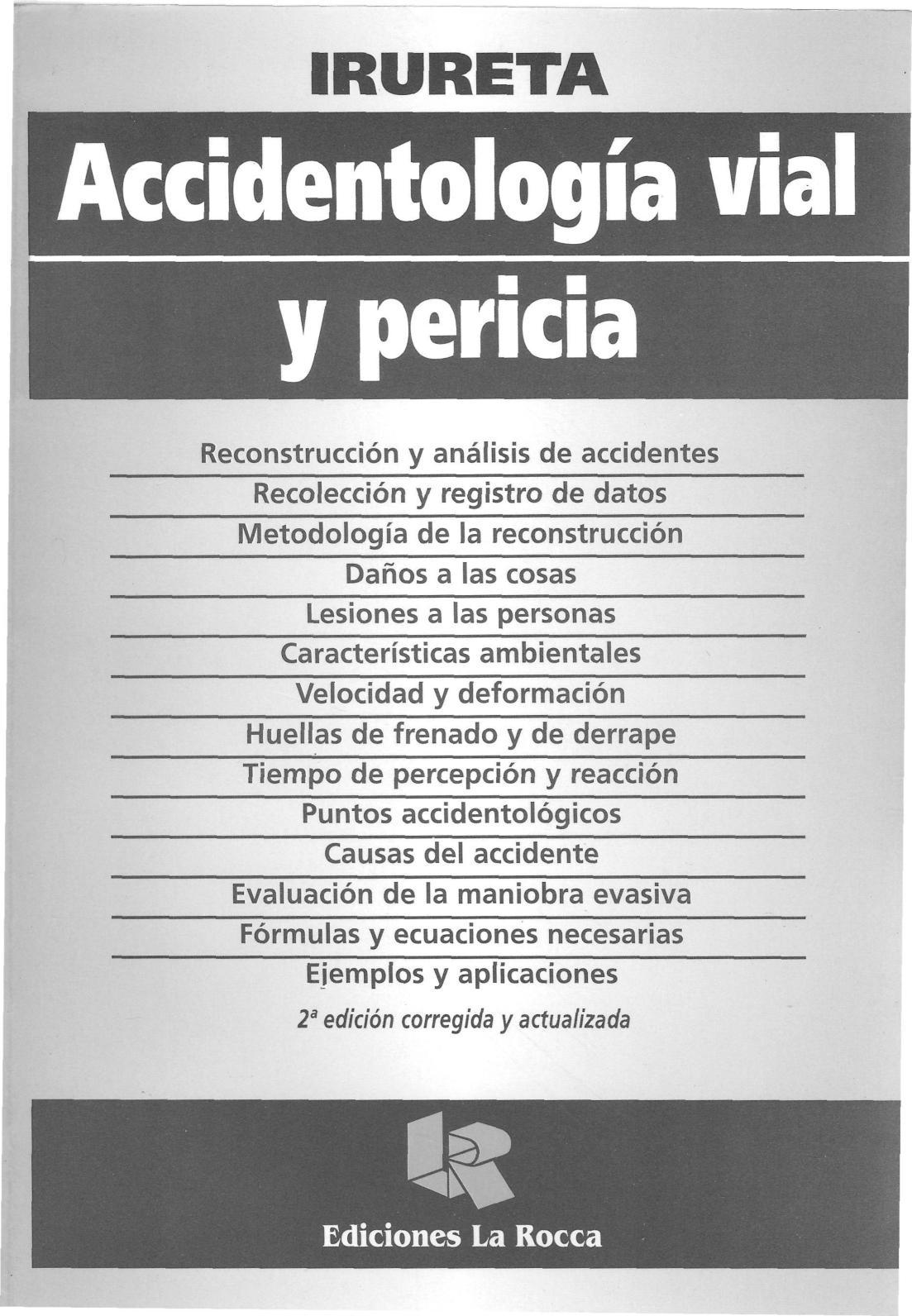 ACCIDENTOLOGÍA VIAL Y PERICIA (Victor Irureta).