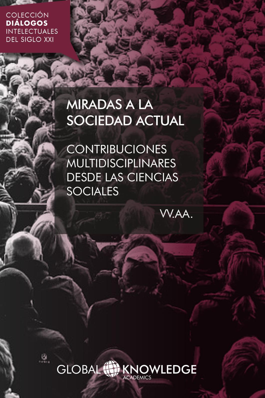 Calaméo Miradas A La Sociedad Actual Contribuciones