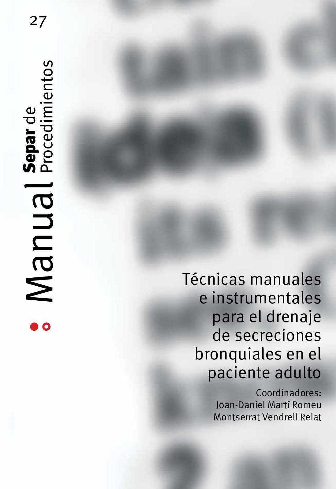 Técnicas manuales e instrumentales para el drenaje de secreciones bronquiales en el paciente adulto
