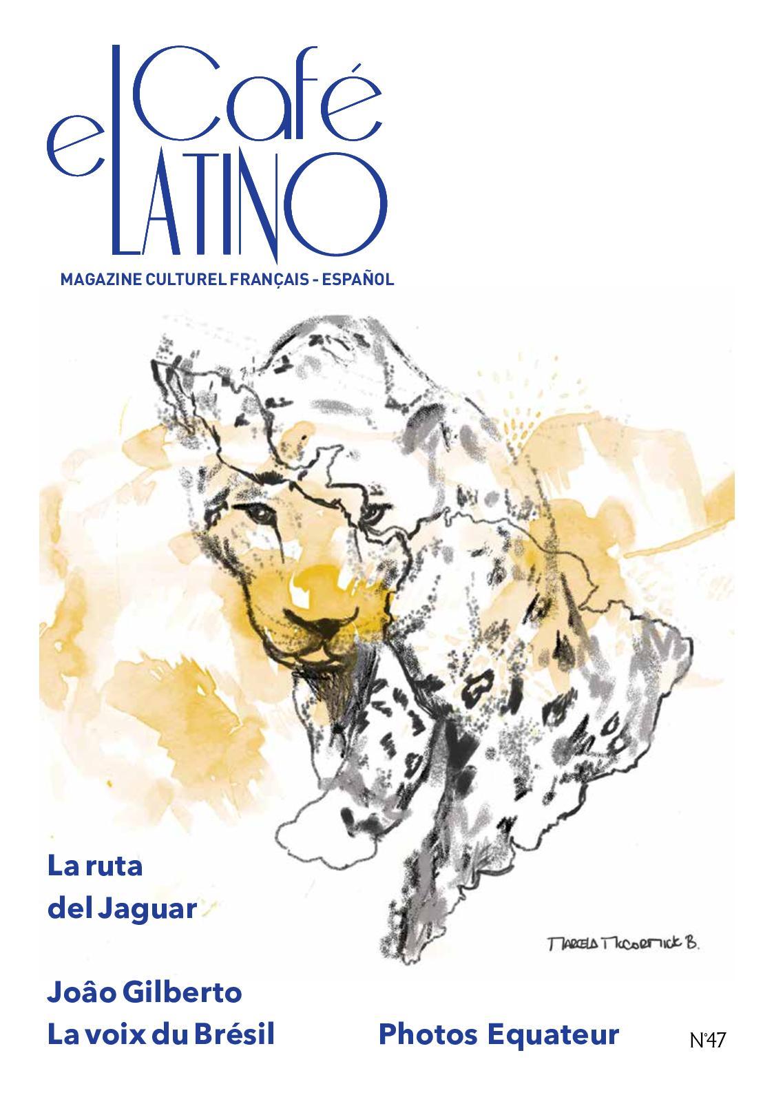 Calaméo Magazine El Café Latino 47