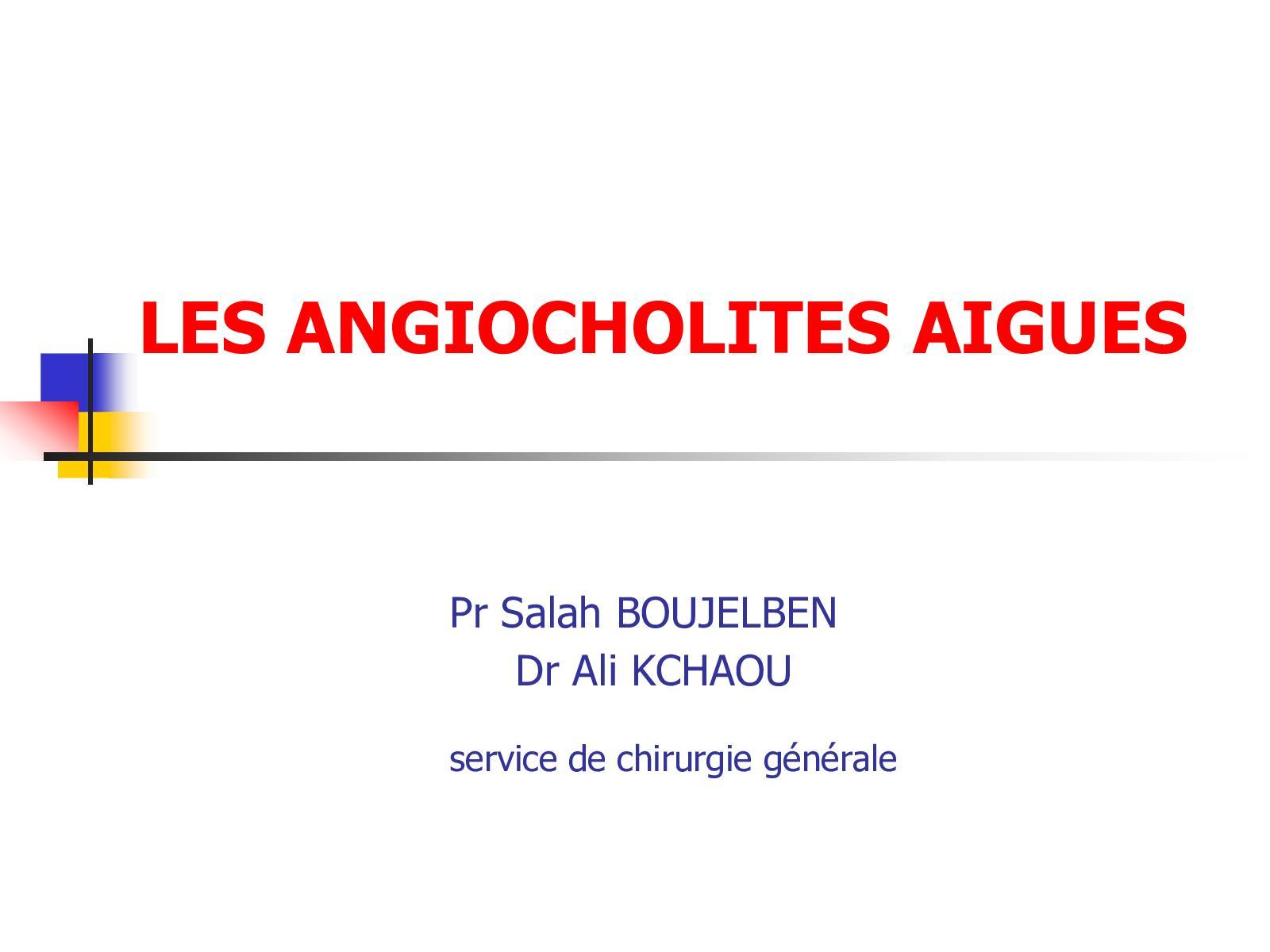 Les Angiocholites Aigues