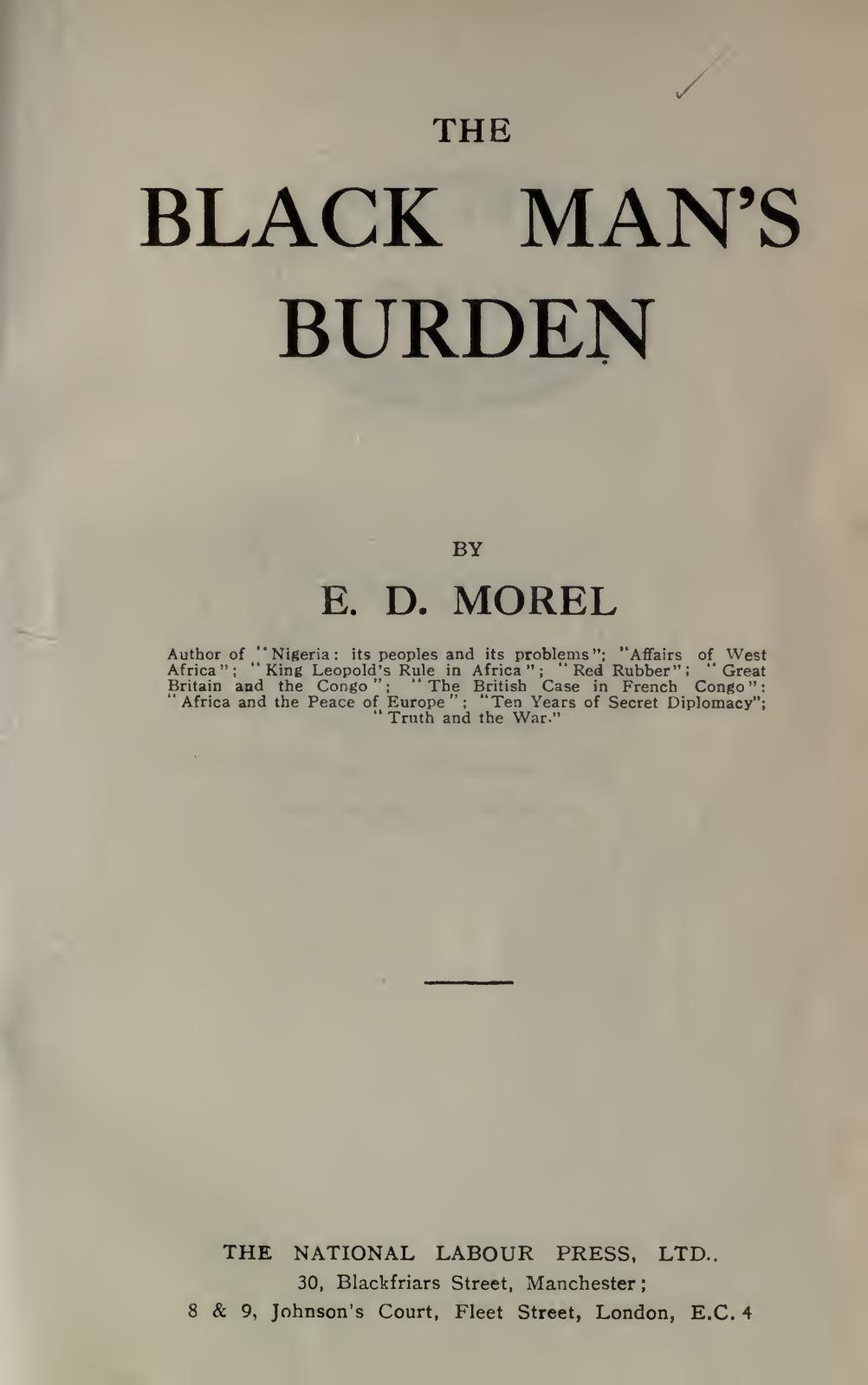 Calam O The Black Man S Burden Par E Morel 1920
