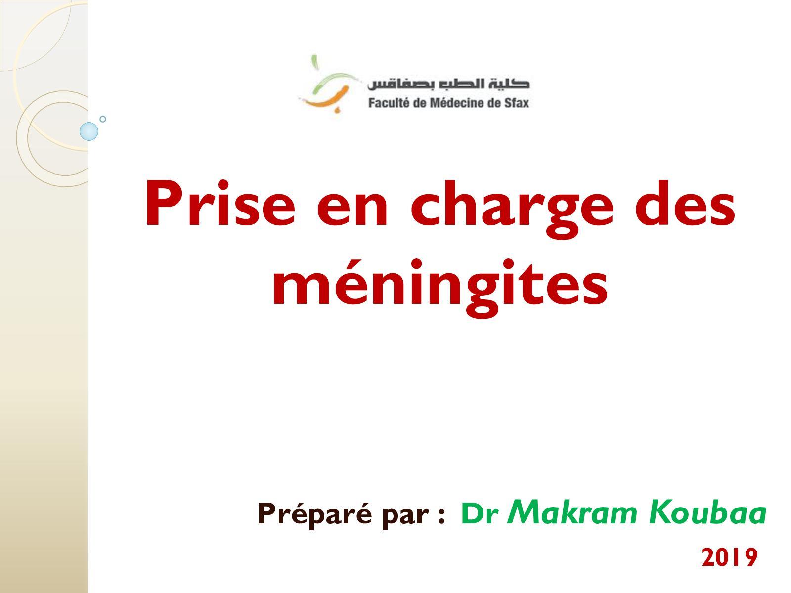 Dr Makram Koubaa Prise En Charge Des Méningites Bactériennes Aiguës Communautaires