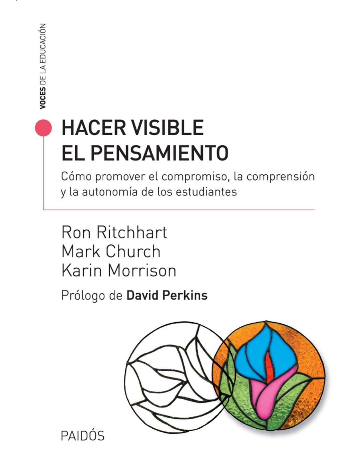 Hacer Visible El Pensamiento - Ritchhart, Ron