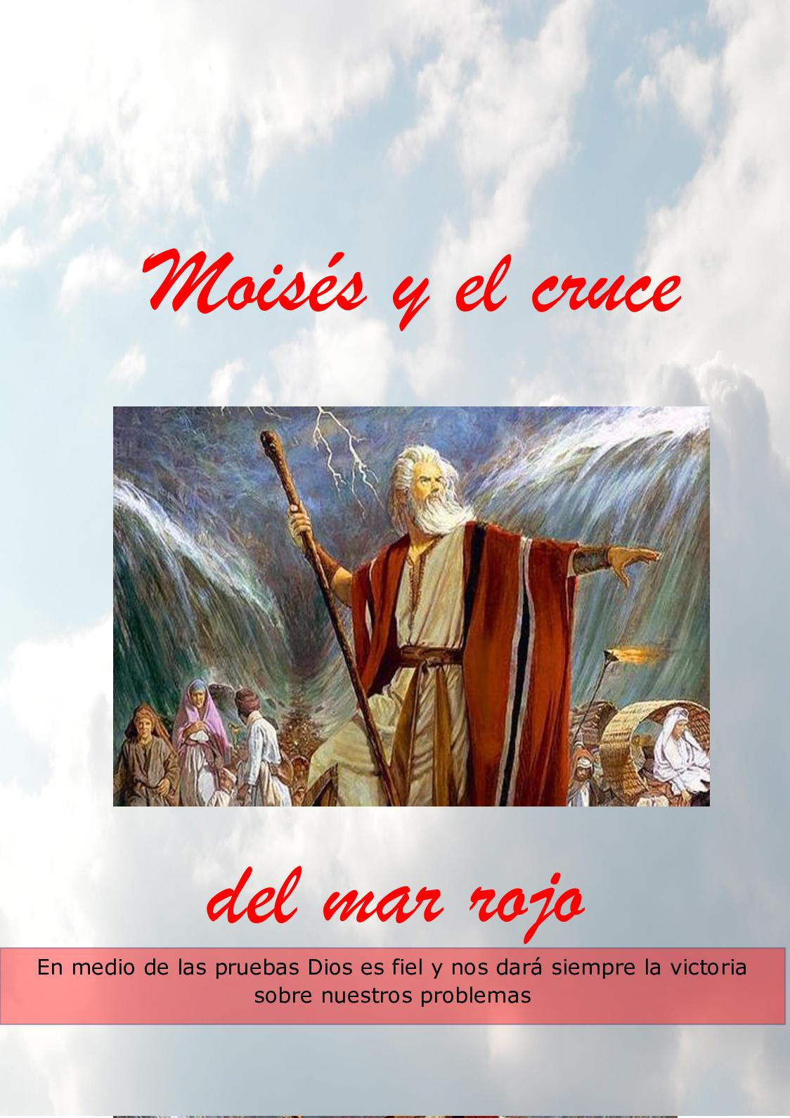 Moisés Y El Cruce Del Mar Rojo