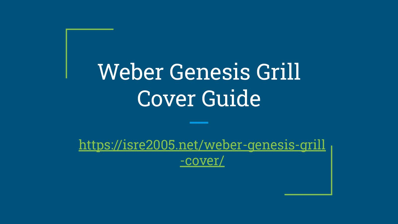 Weber Genesis Grill Cover Guide Pdf