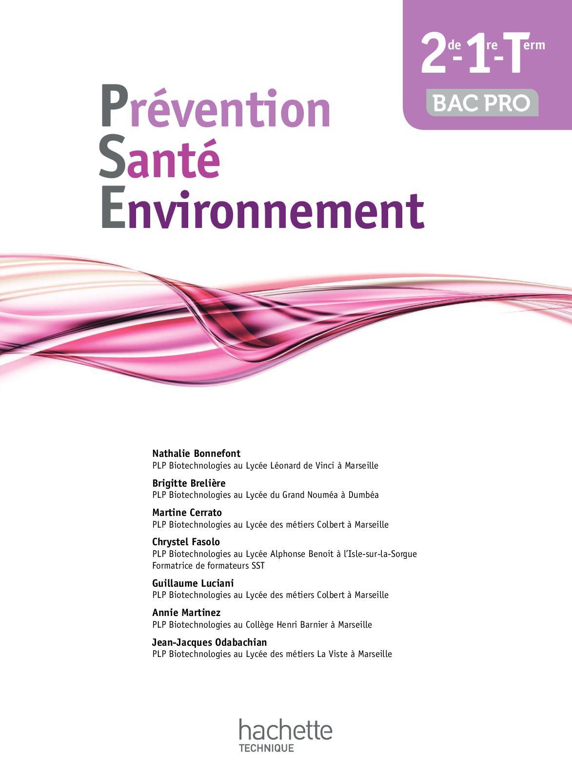 Prévention Santé Environnement - 2de-1re-Term Bac pro - Éd. 2014