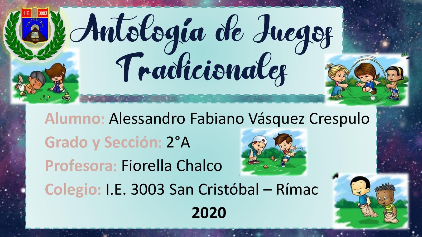 ANTOLOGÍA DE JUEGOS TRADICIONALES - Alessandro
