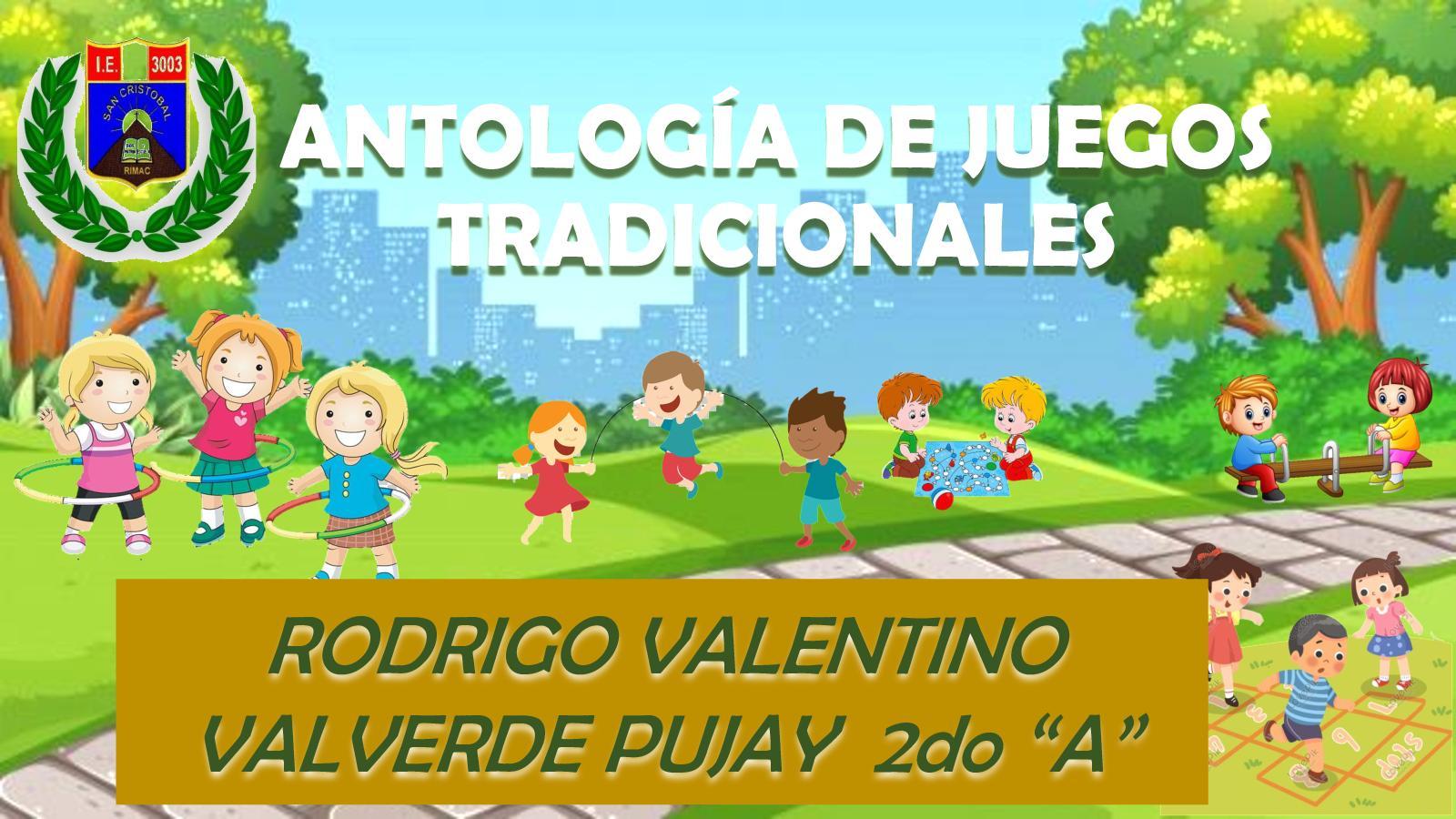 ANTOLOGÍA DE JUEGOS TRADICIONALES - Rodrigo