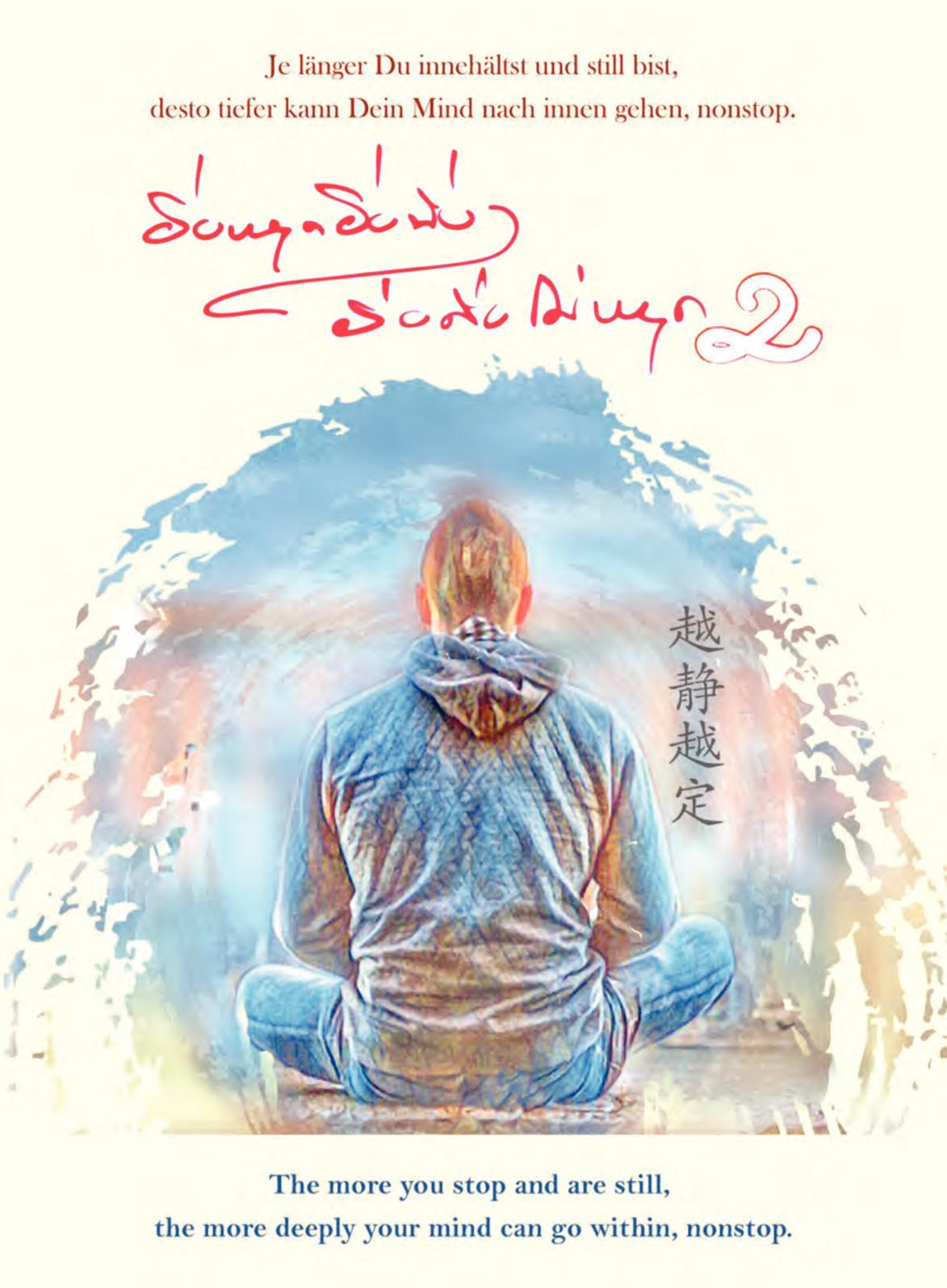 """""""The More You Stop And Are Still, The More Deeply Your Mind Can Go Within, Nonstop """" Book 2"""